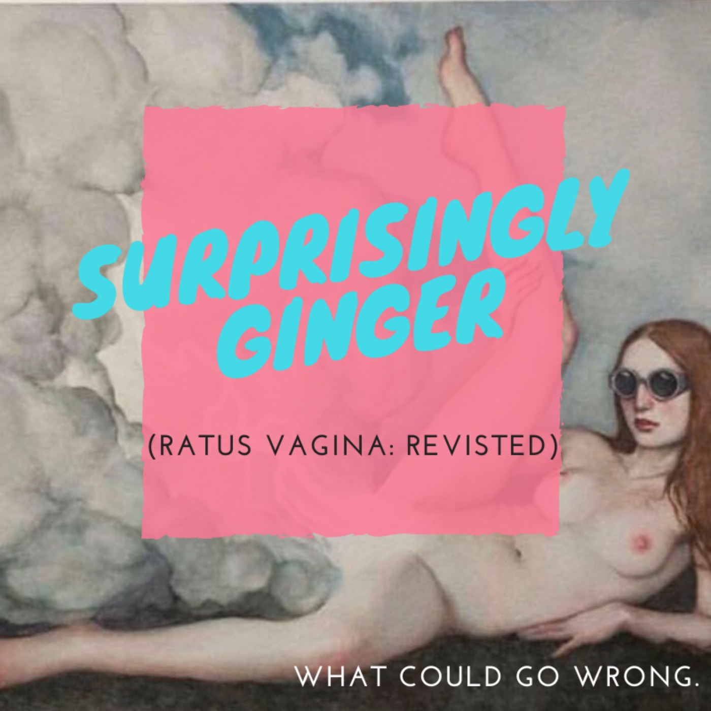 RATUS REVISTED: Surprisingly Ginger