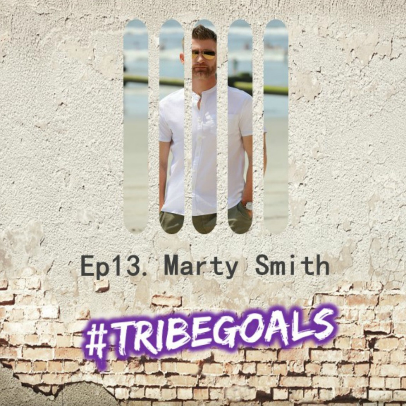 S1. E13. | #TRIBEGOALS WITH ESPN'S MARTY SMITH