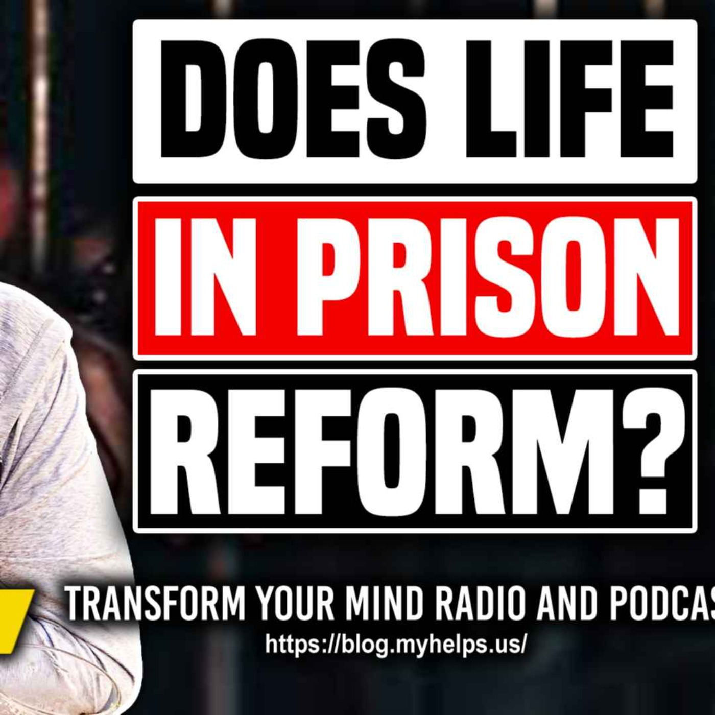 Does Serving a Prison Sentence Affect Change?