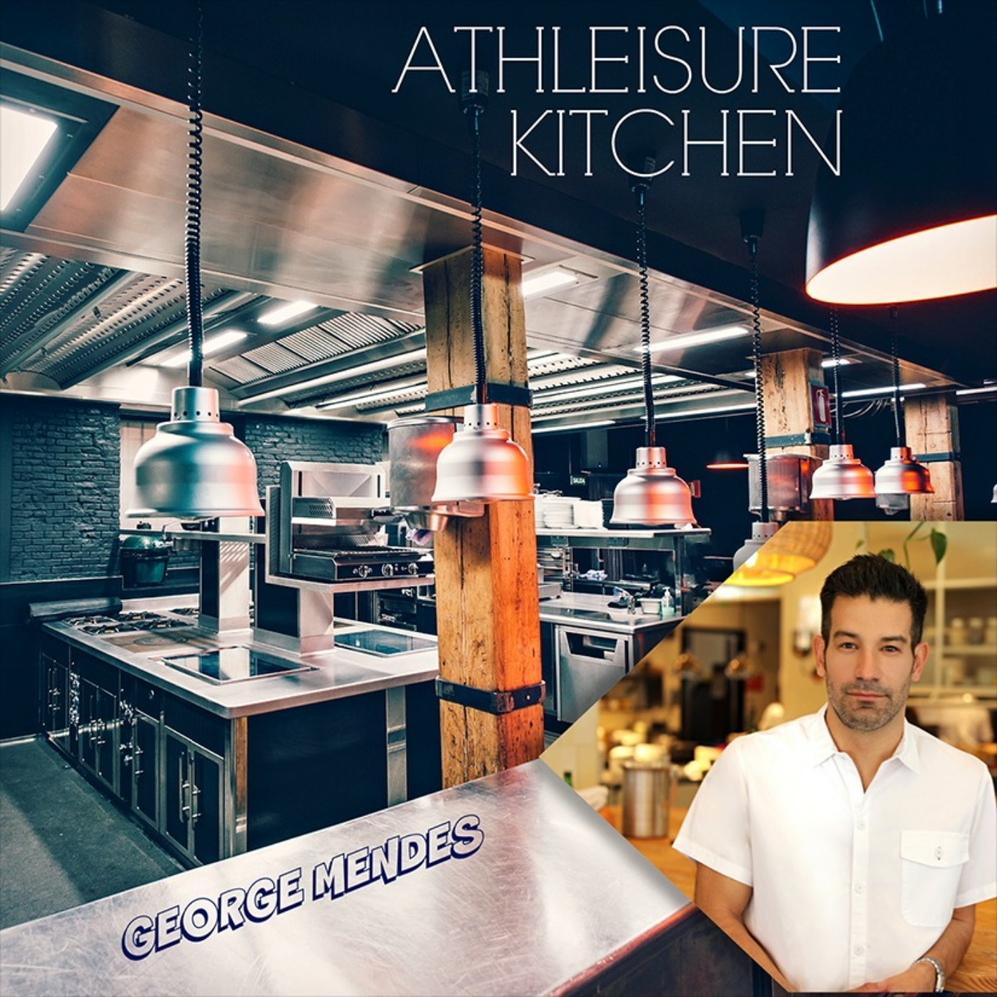 S1. Ep 4. | Athleisure Kitchen with Michelin Starred Chef George Mendes