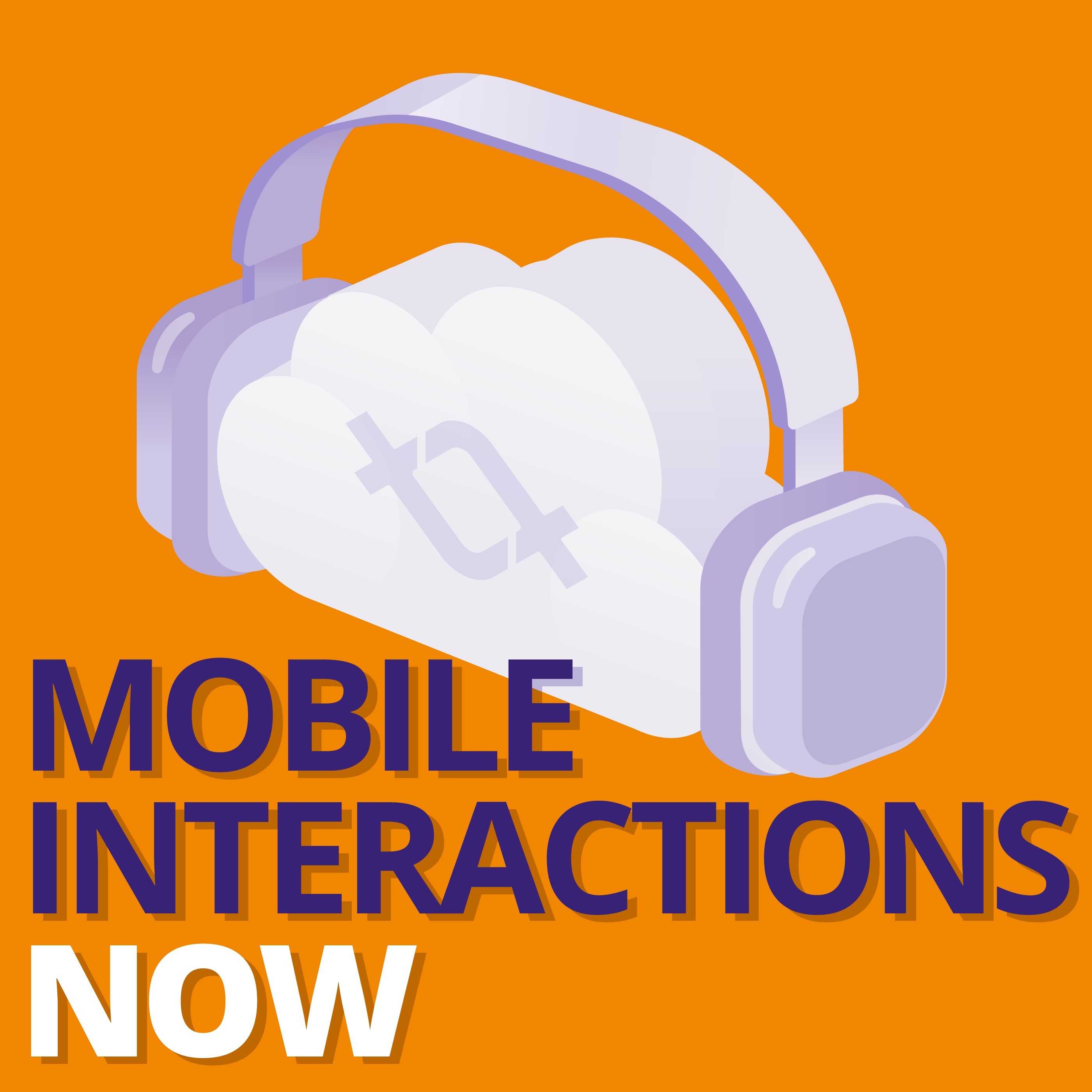 Mobile Interactions Now