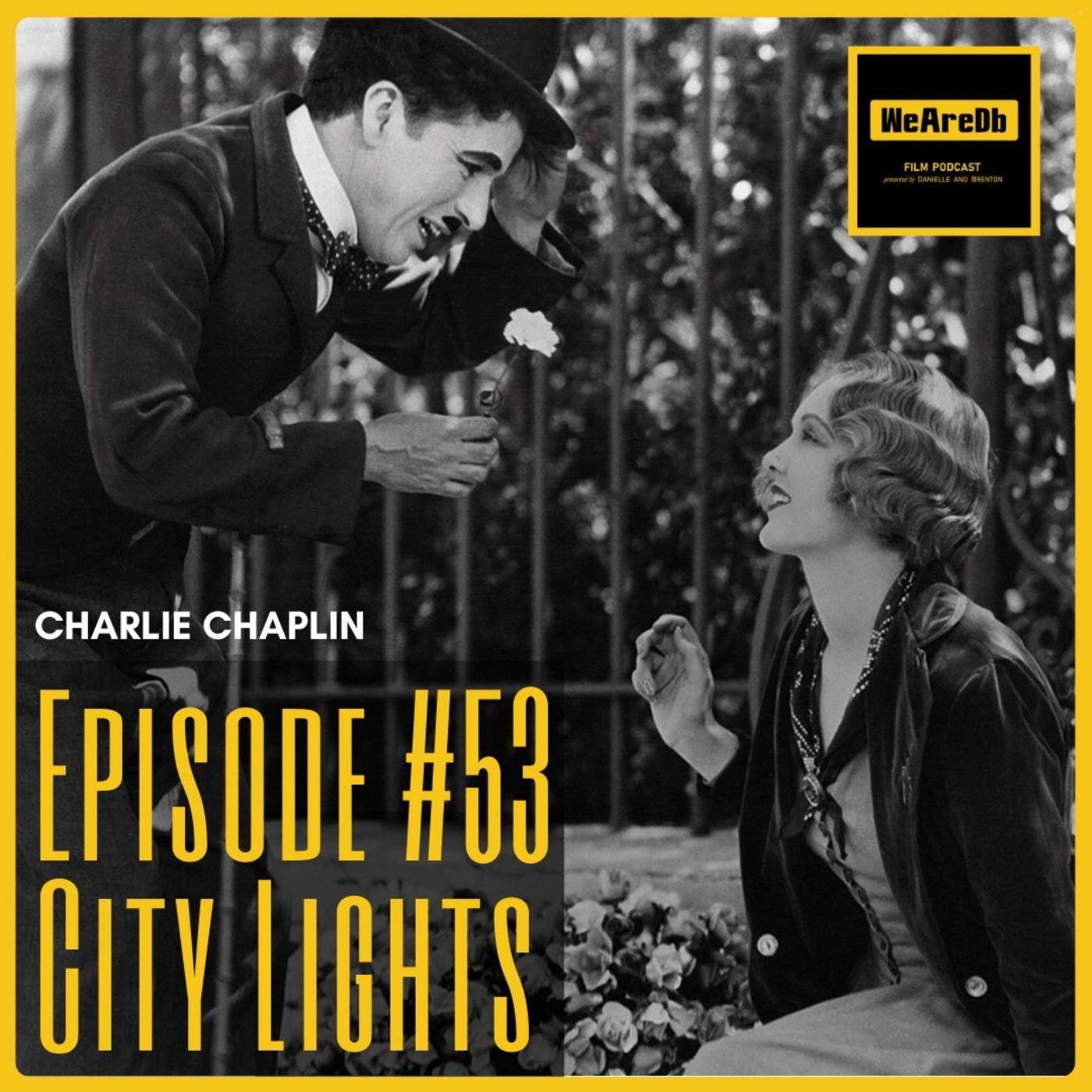 Episode #53 – City Lights