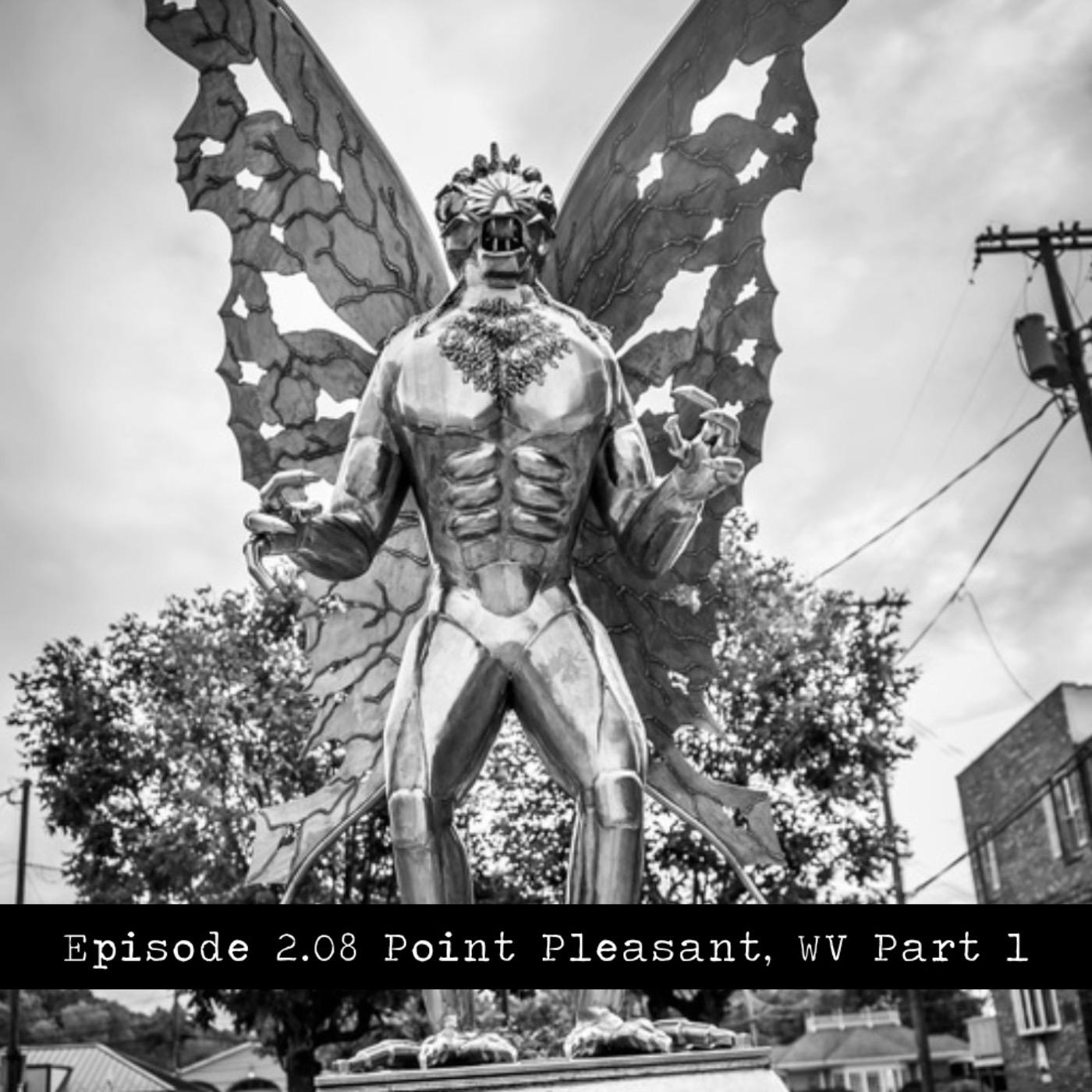 Point Pleasant, WV Part 1
