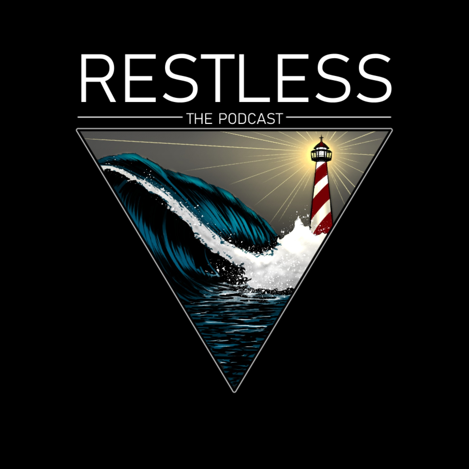 Restless The Podcast