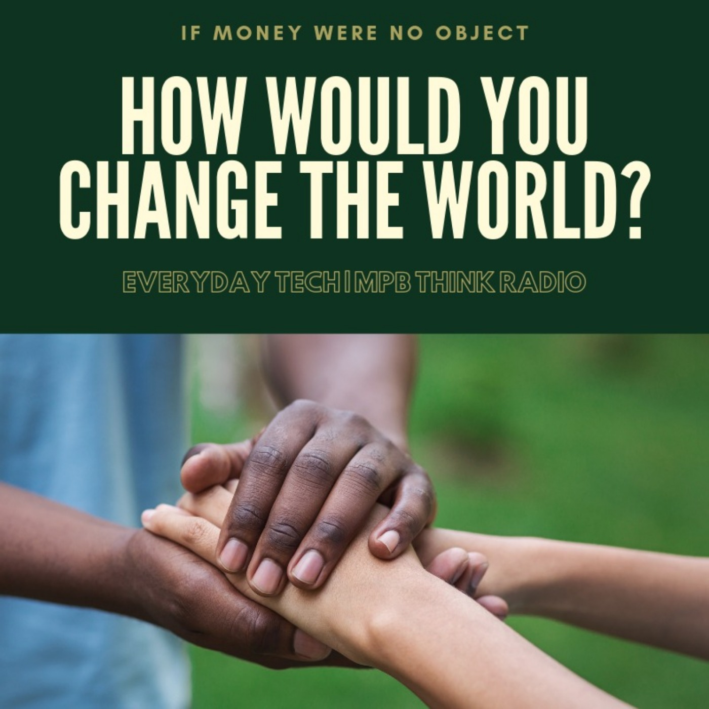 As a Multi-Billionaire, How Would You Change The World?