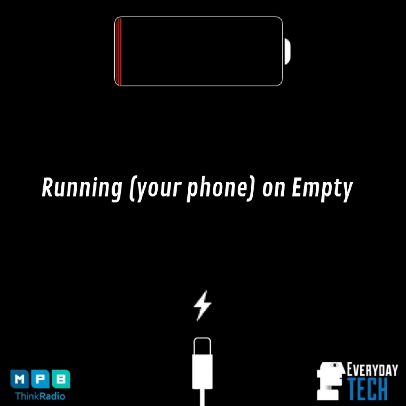 Running (your phone) on Empty