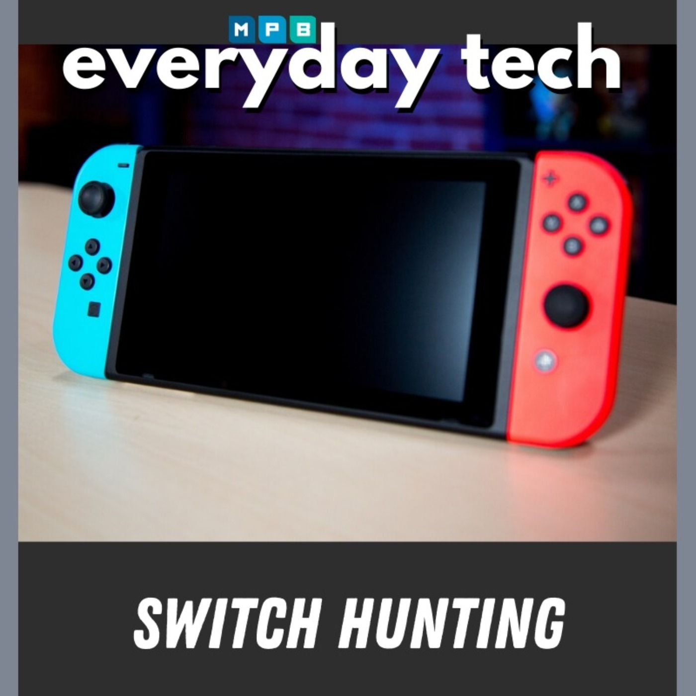 Switch Hunting