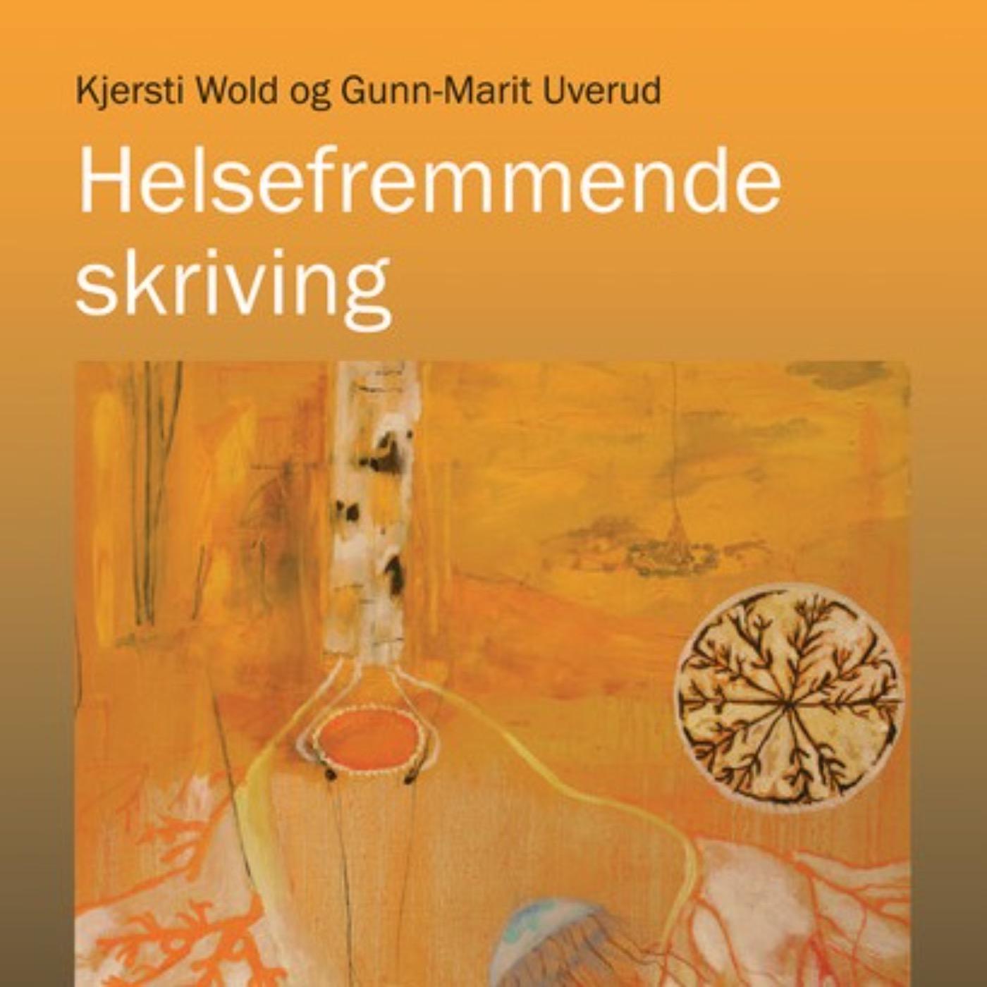 Helsefremmende skriving med Kjersti Wold