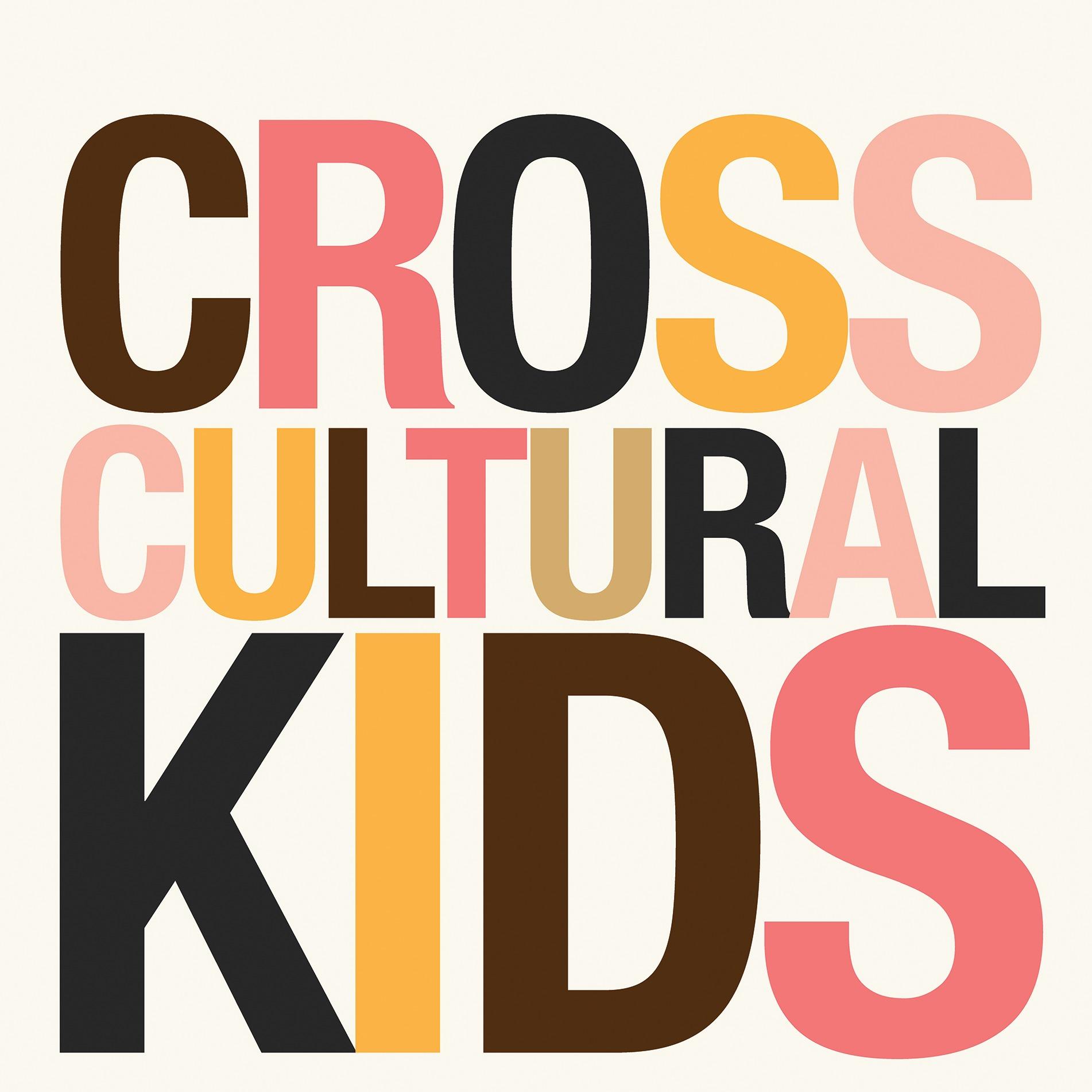 Cross Cultural Kids