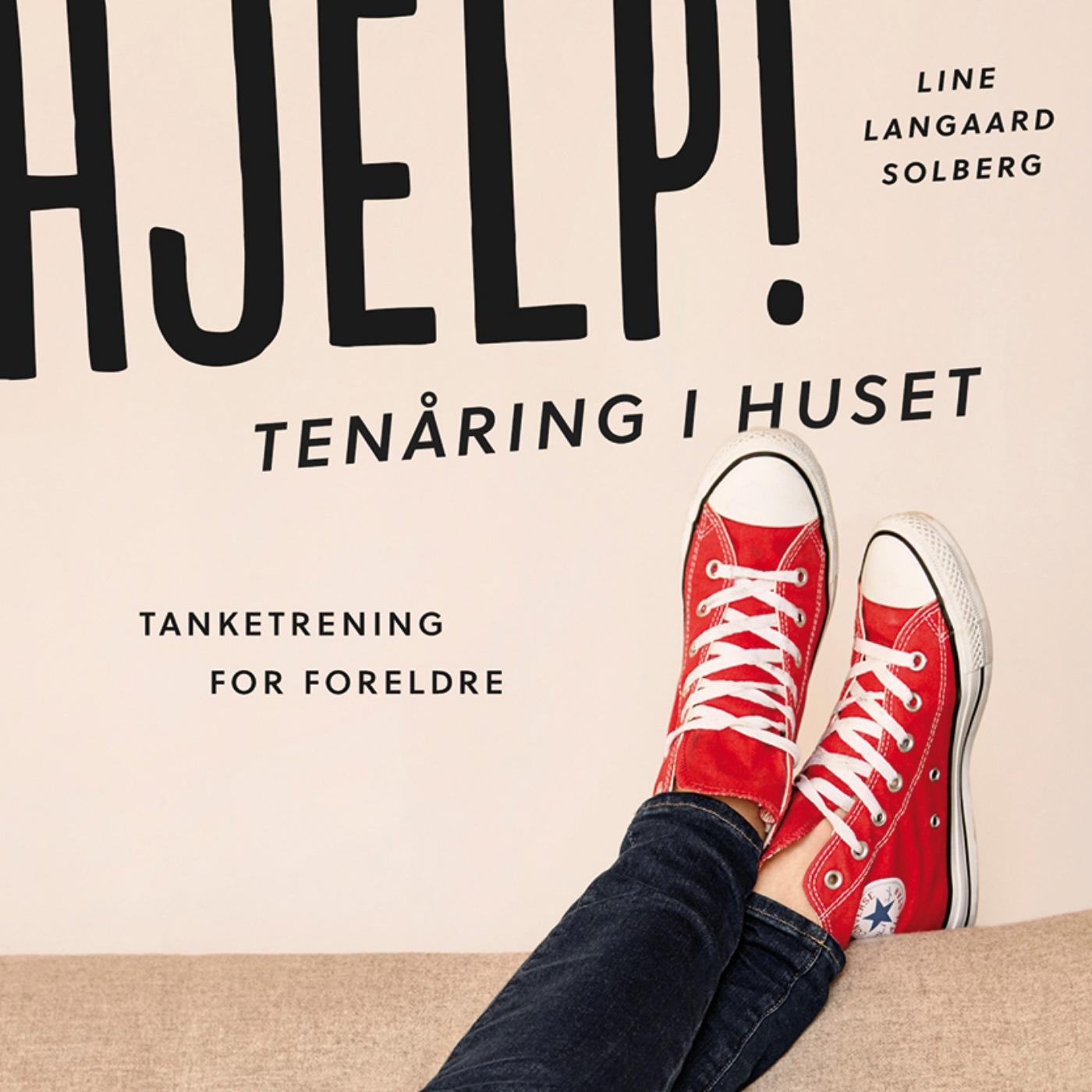 Hjelp! Tenåring i huset med Line Langaard Solberg