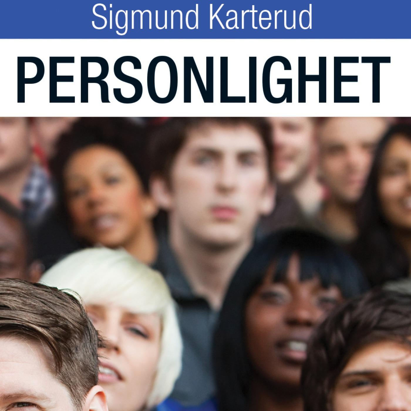 Personlighet med Sigmund Karterud