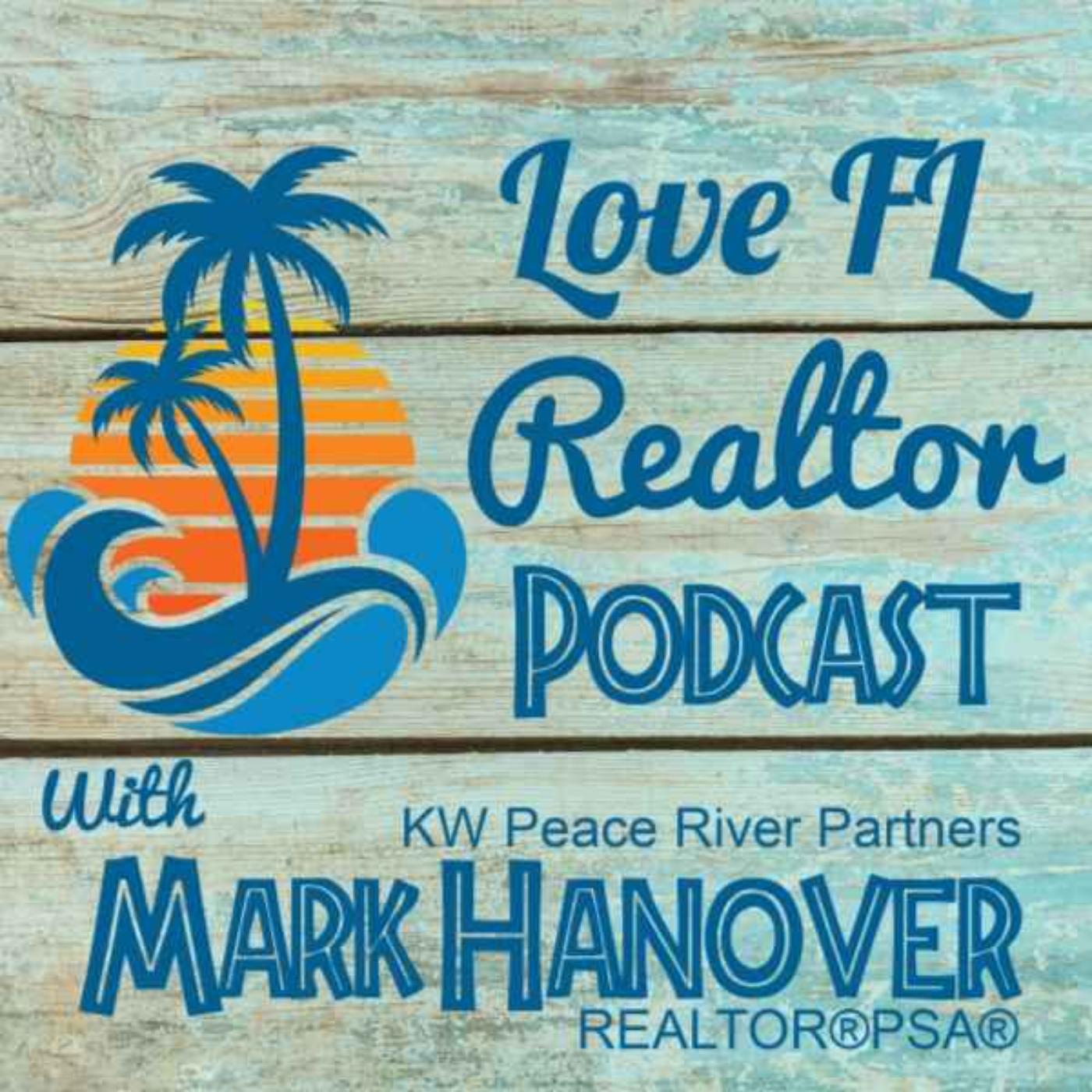 Love FL Realtor Podcast hosted by Mark Hanover