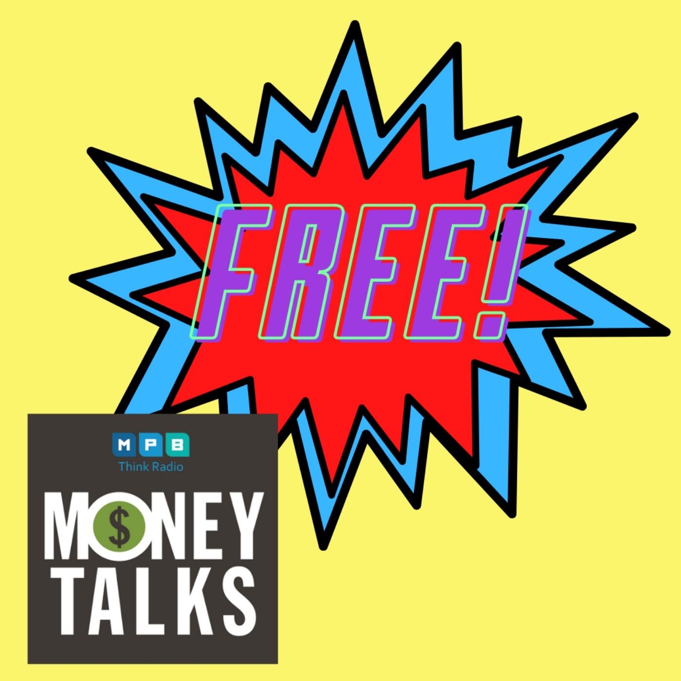 Money Talks: Free!