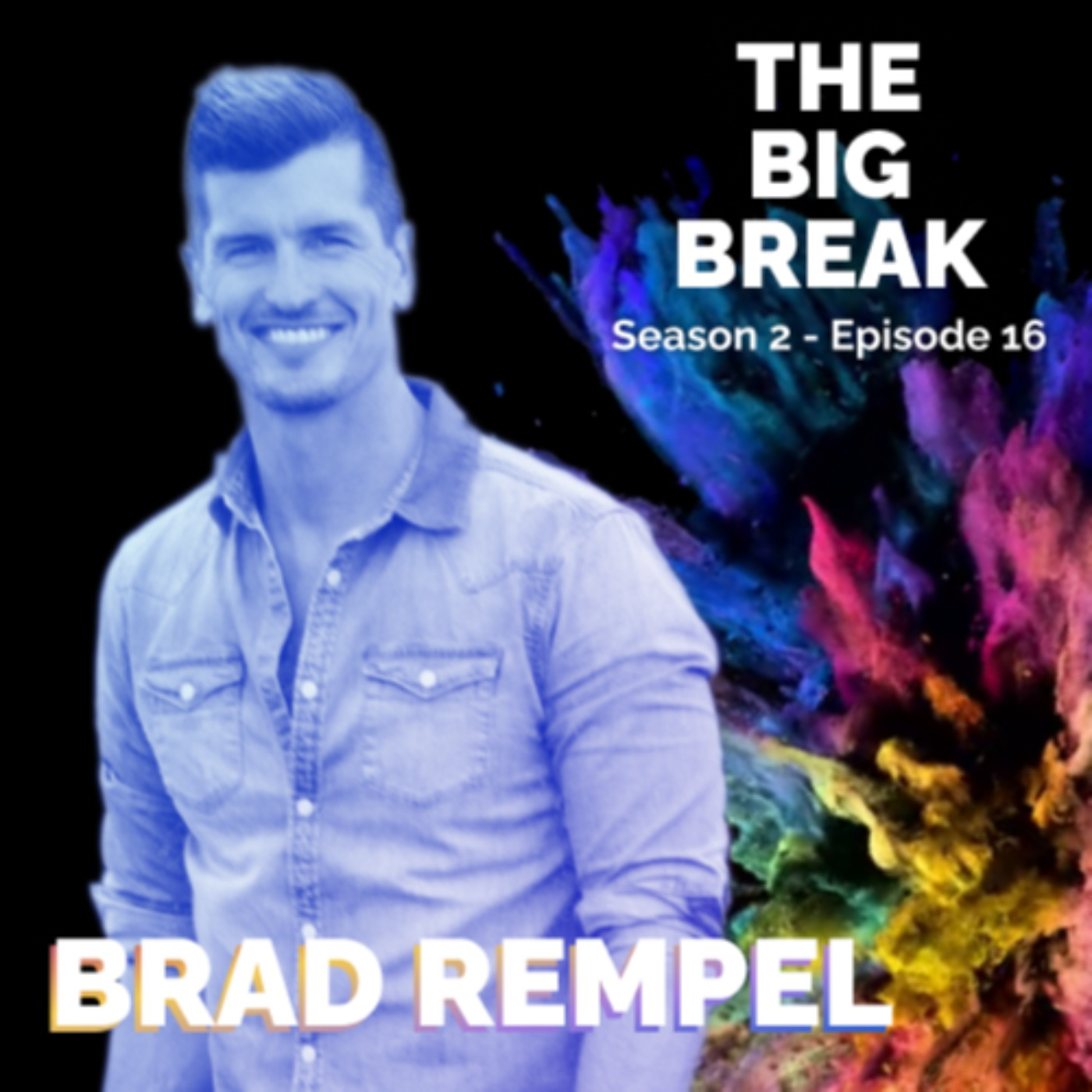 Brad Rempel – Record Contracts and always being grateful