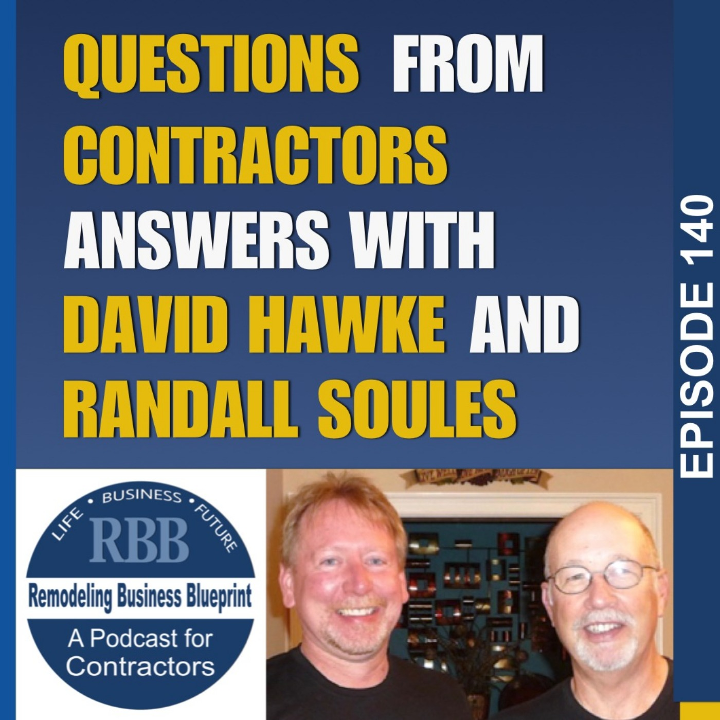 Questions From Contractors, Answers With David Hawke & Randall