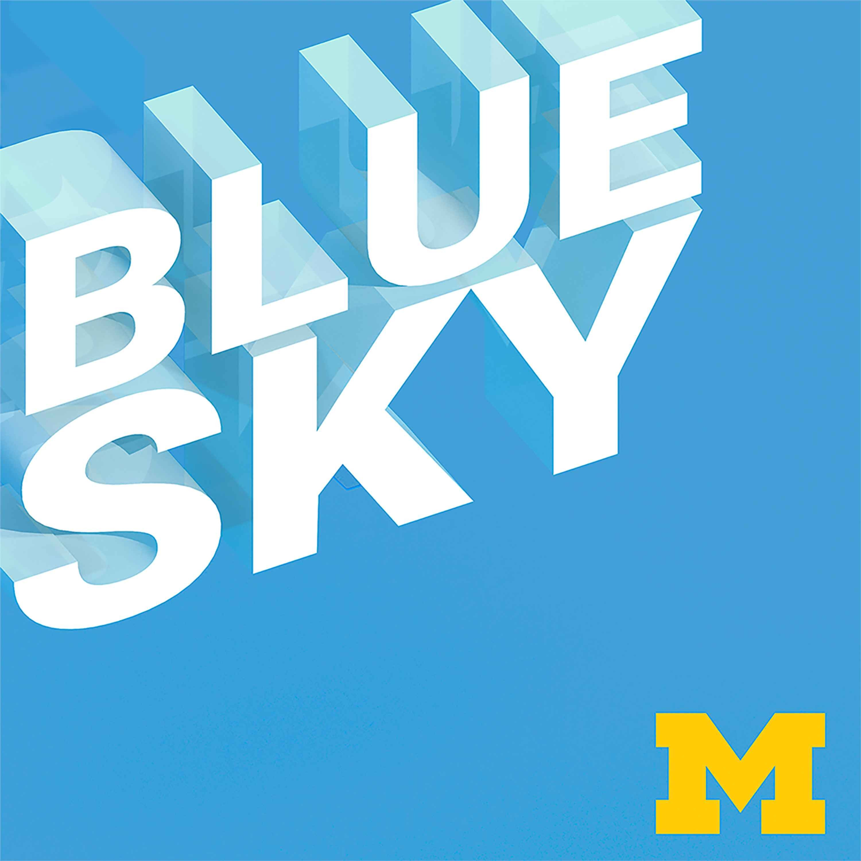 Coming Soon: The Blue Sky Podcast