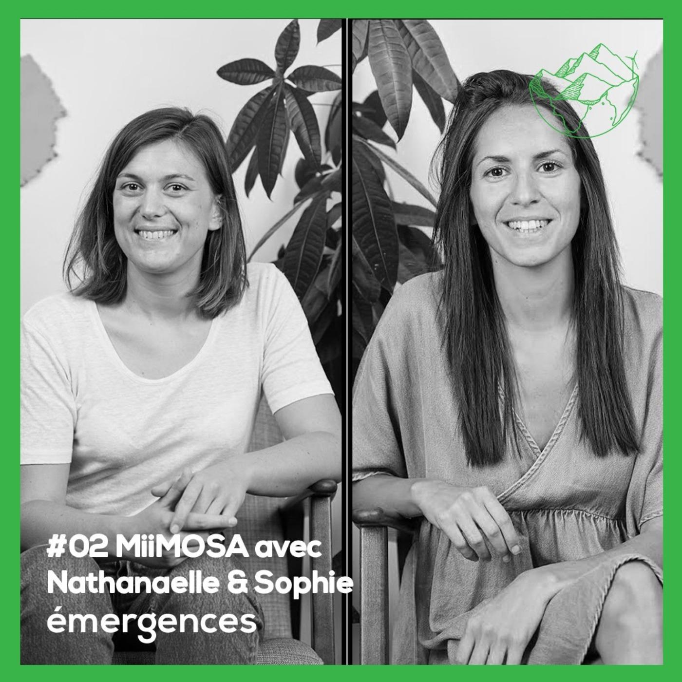 Emergences#02 - Nathanaelle et Sophie - MiiMOSA