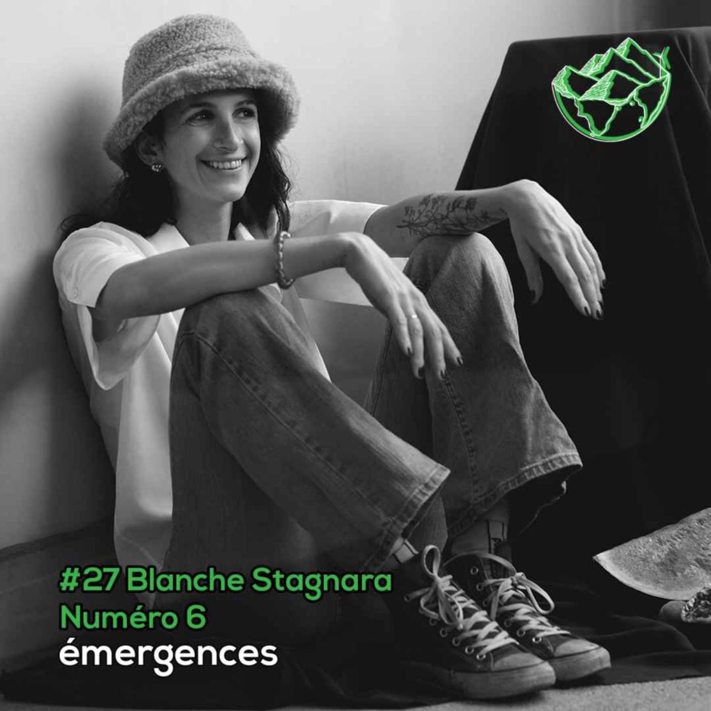 Emergences#27 – Blanche Stagnara  – Numéro 6 – Créer une marque de vêtements éco-responsable