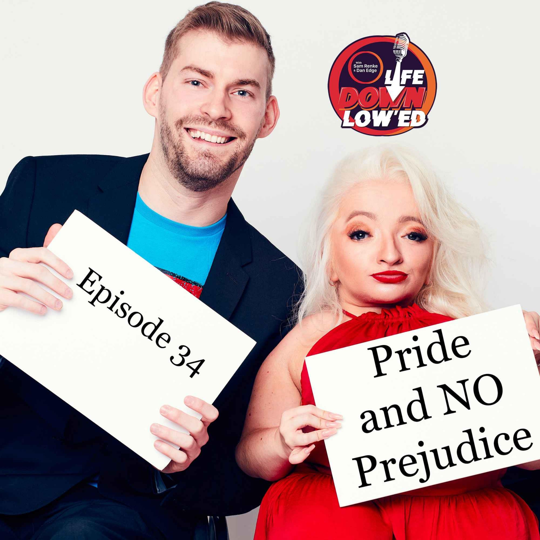 Pride and NO Prejudice