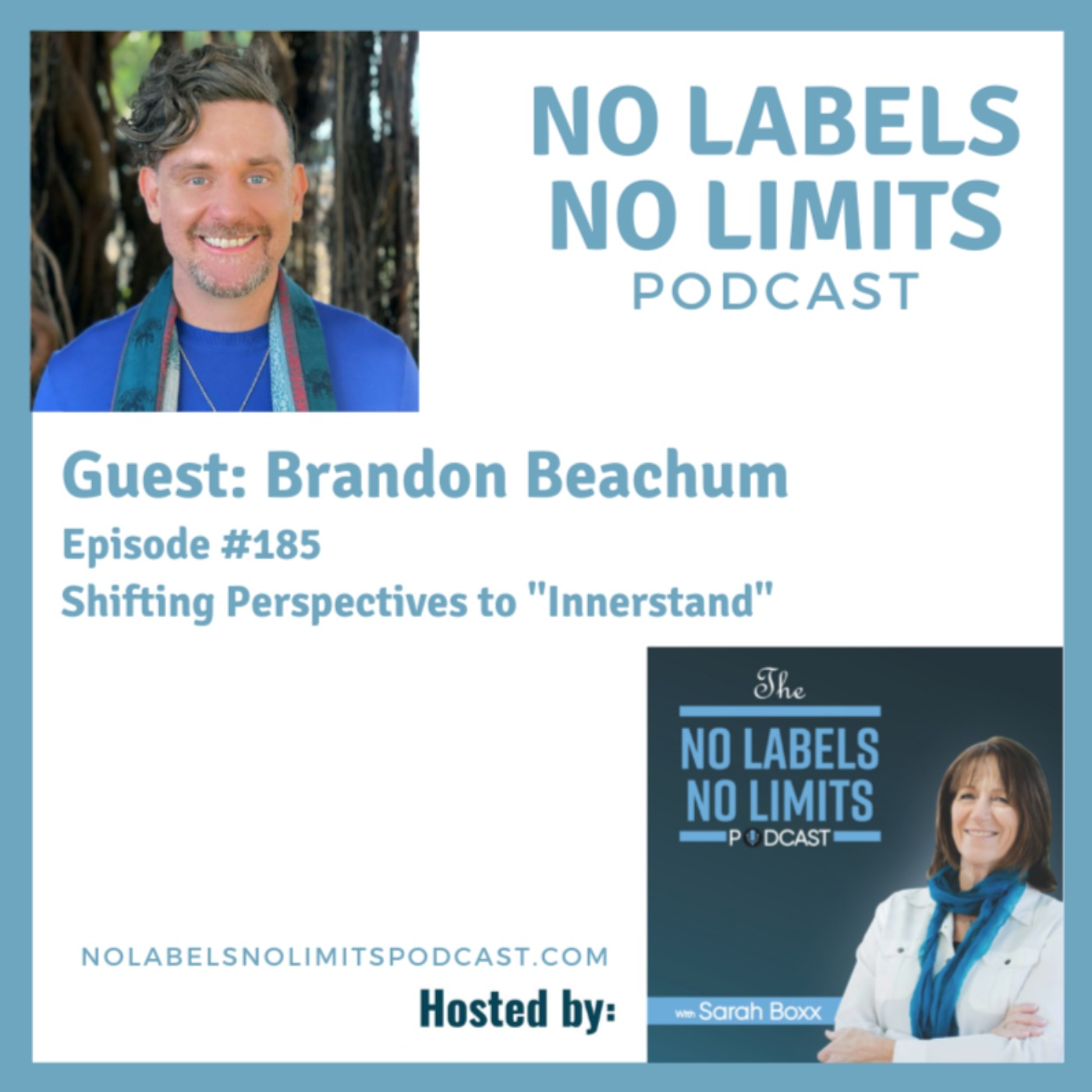 """185 - Shifting Perspectives to """"Innerstand"""" with Brandon Beachum"""