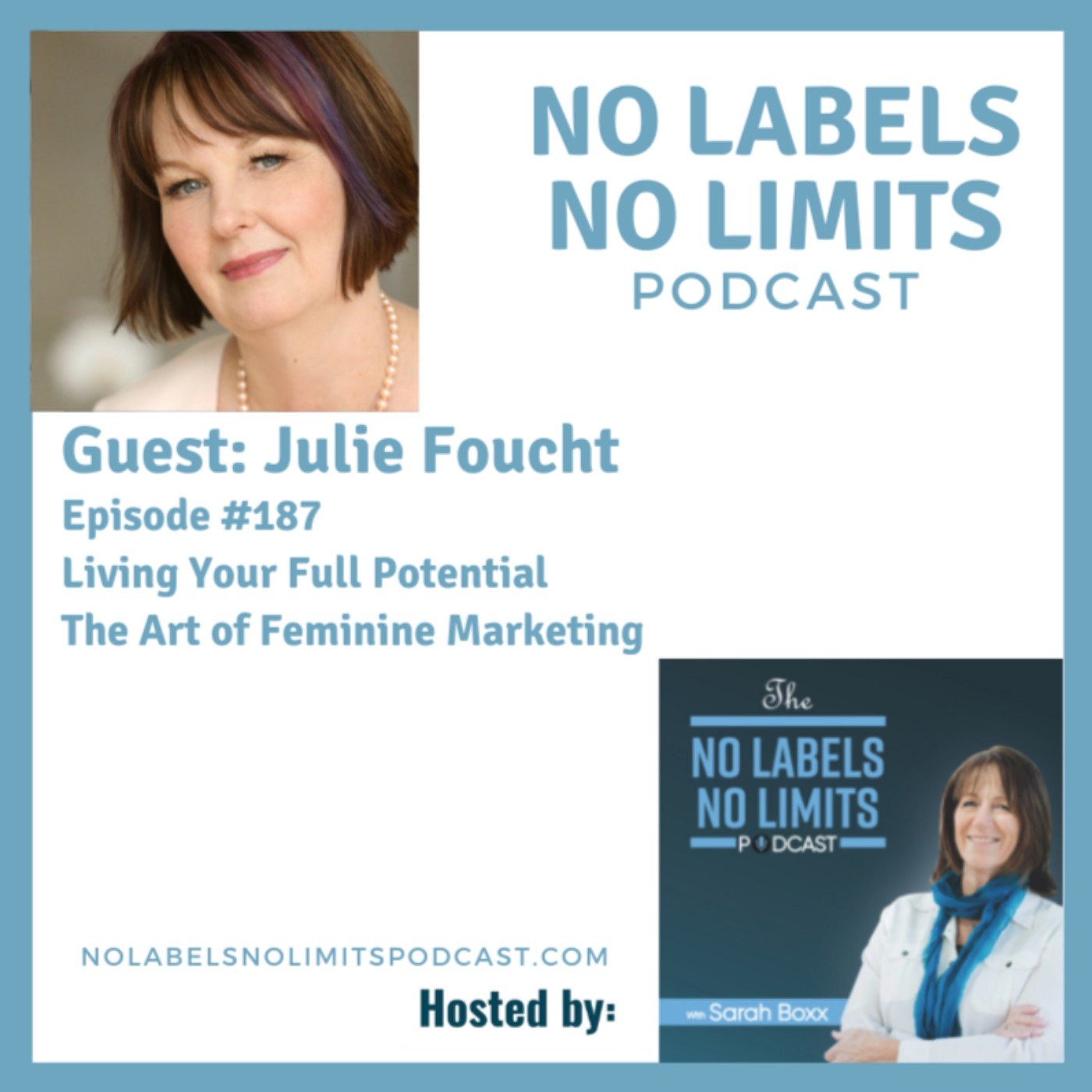 187 - Living Your Full Potential with Julie Foucht and Sarah Boxx