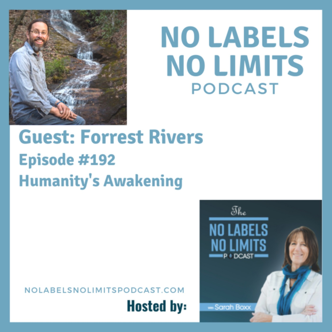 192 - Humanity's Awakening with Forrest Rivers