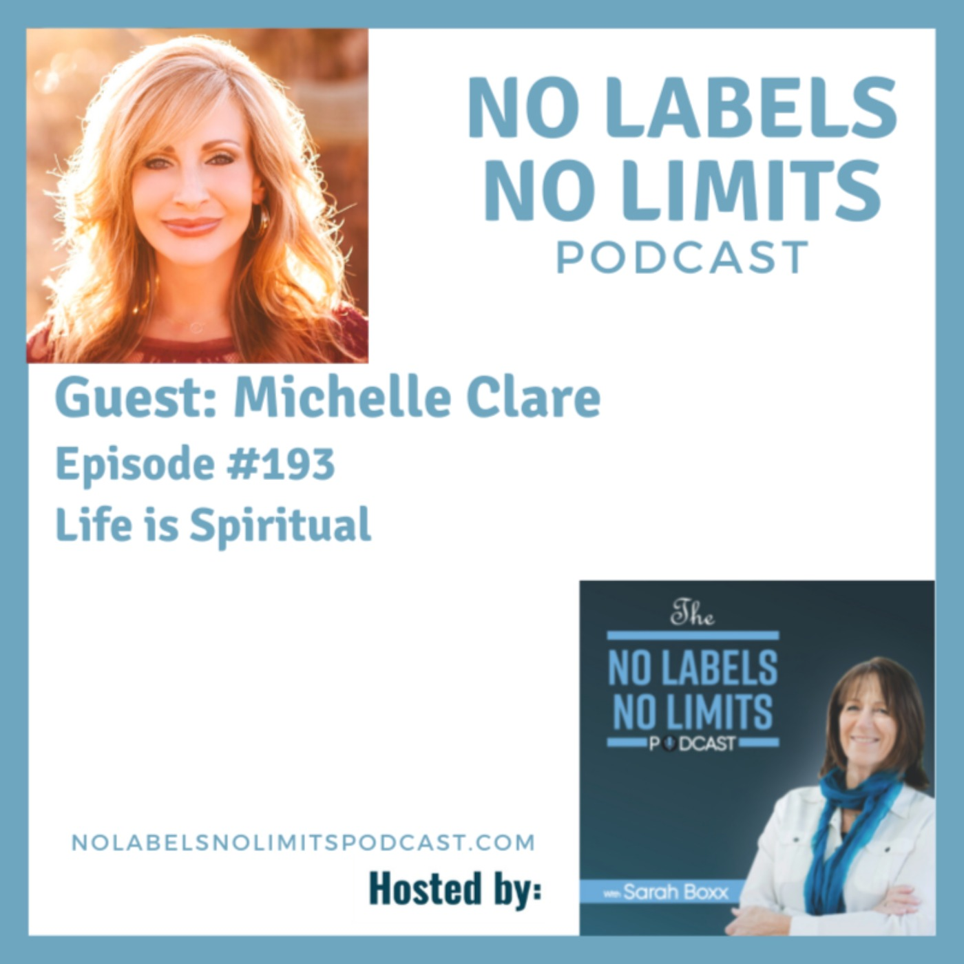 193 - Life is Spiritual with Michelle Clare