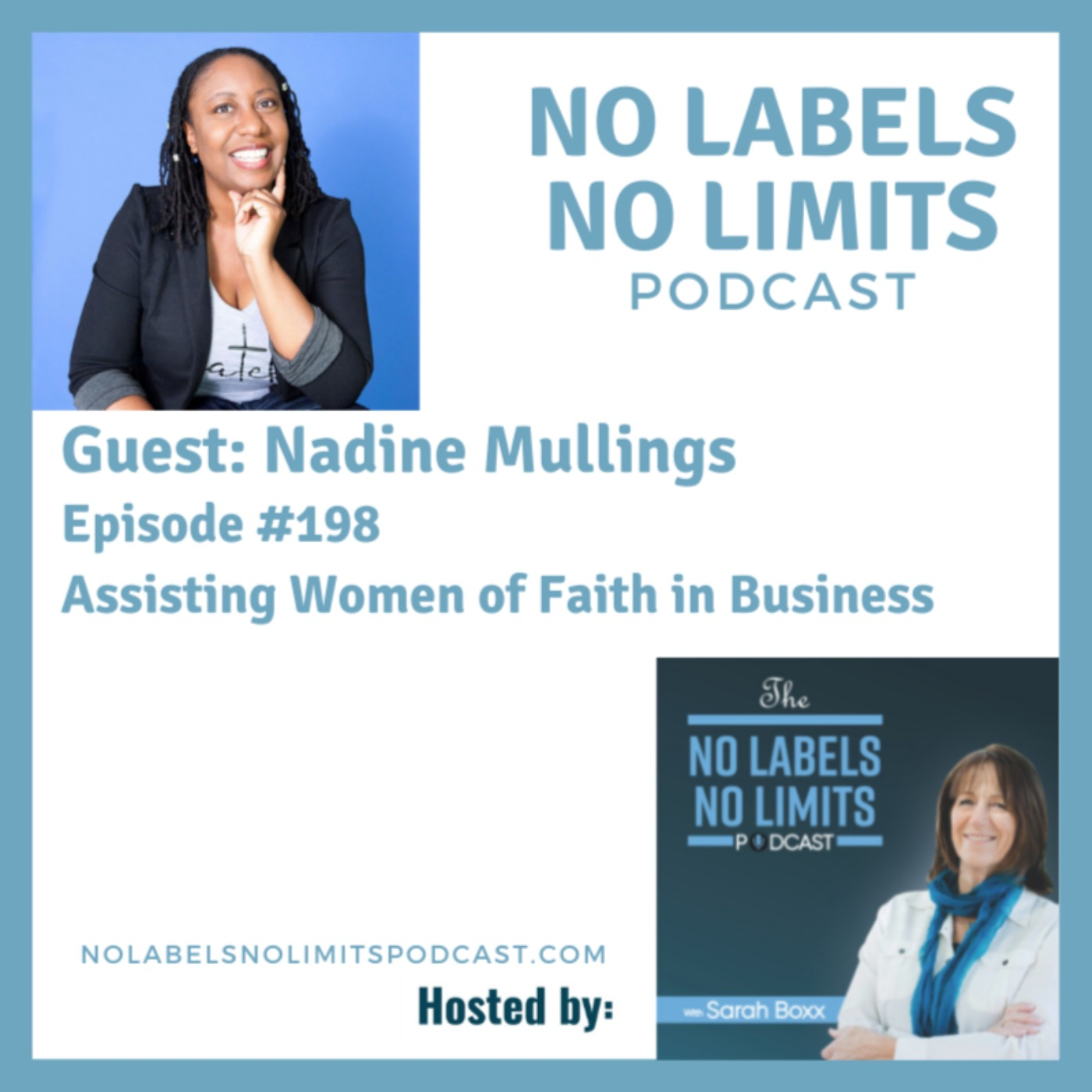 198 - Assisting Women of Faith in Business with Nadine Mullings