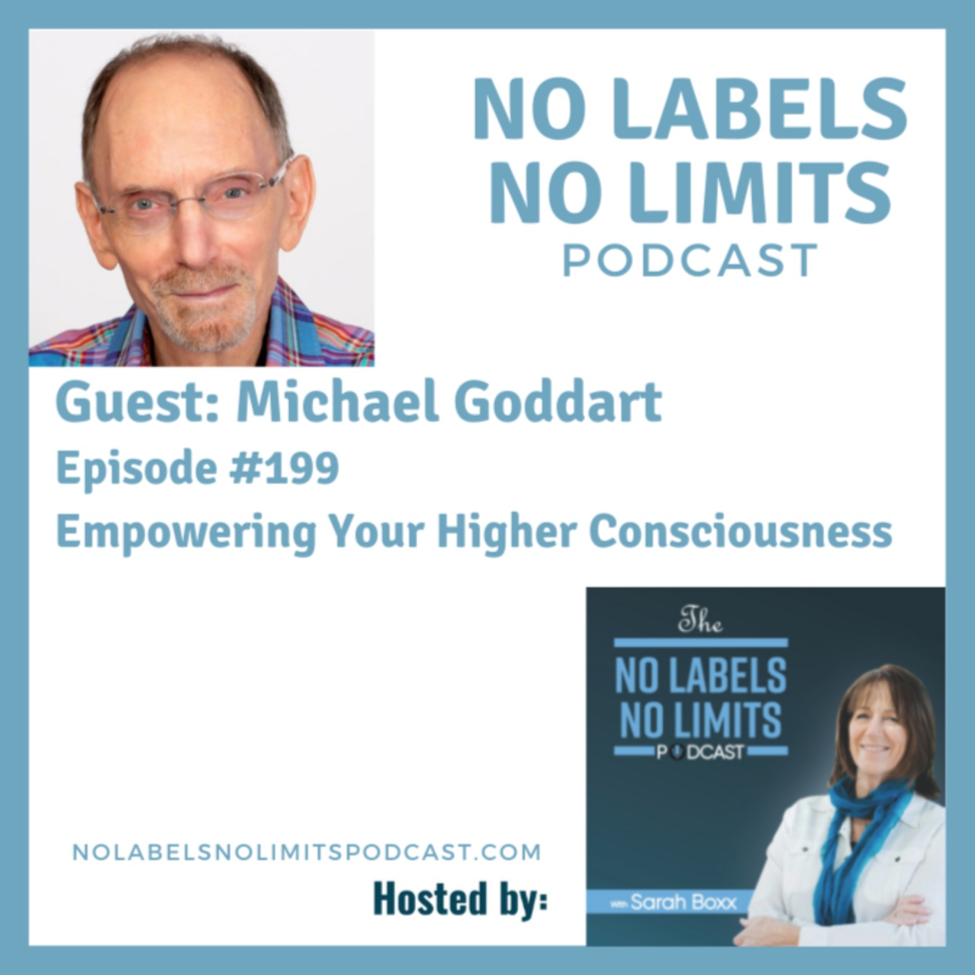 199 - Empowering Your Higher Consciousness with Michael Goddart