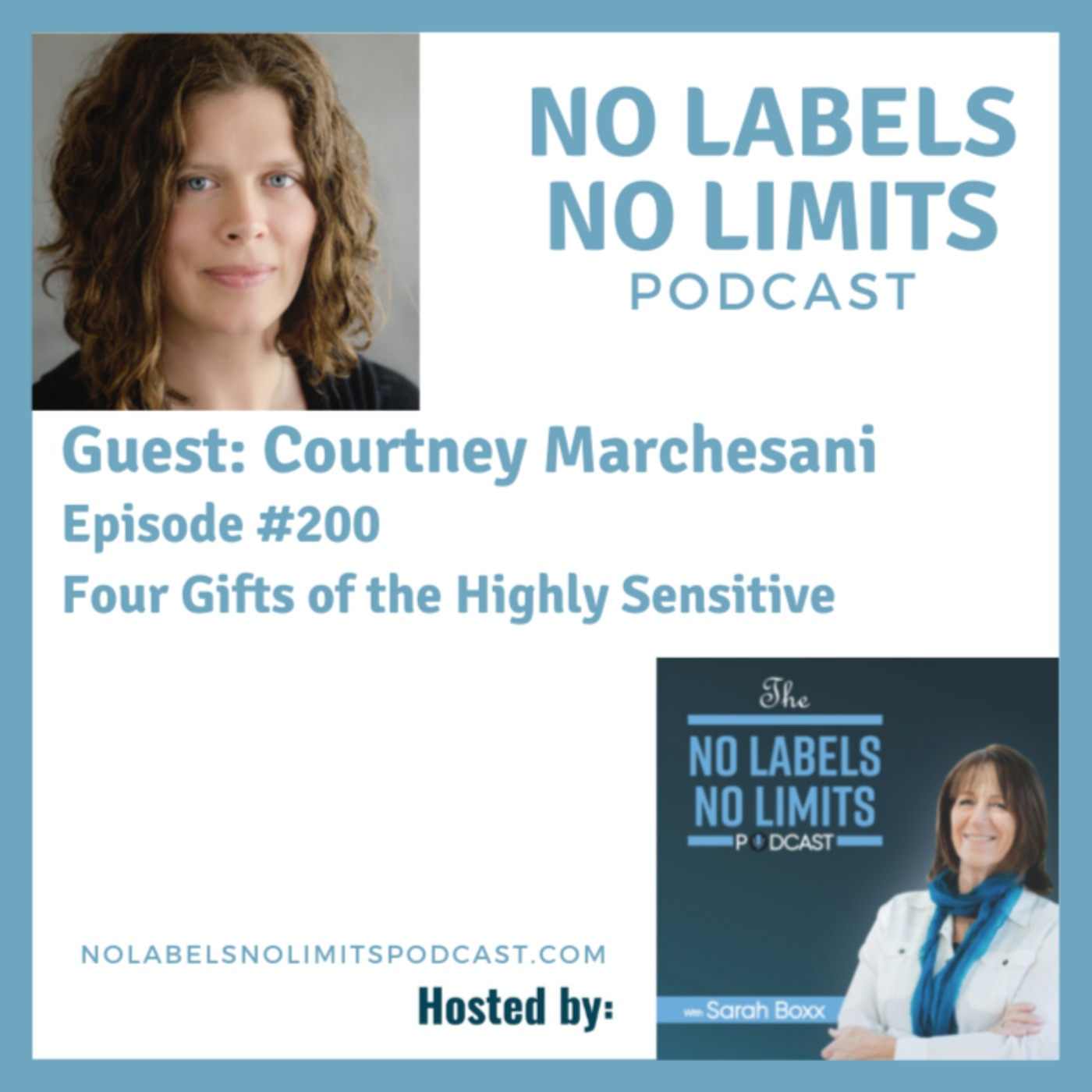 200 - Four Gifts of the Highly Sensitive with Courtney Marchesani