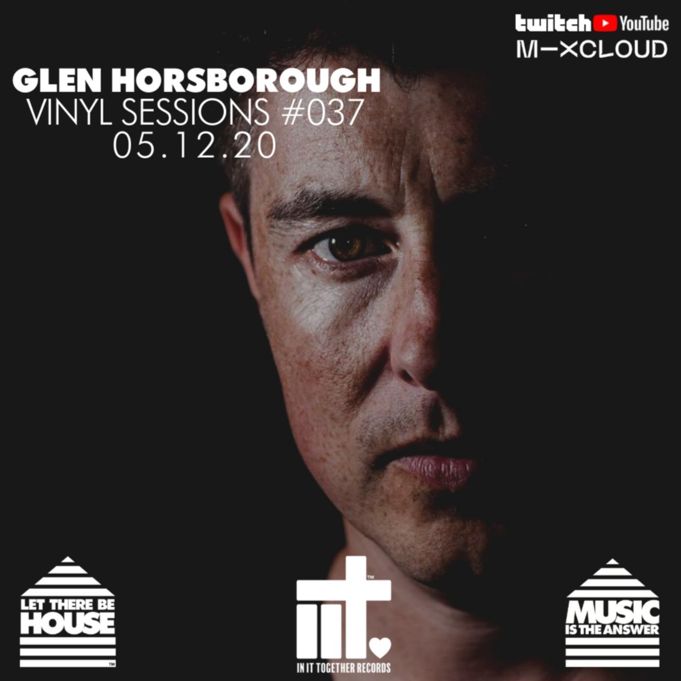 Glen Horsborough Vinyl Sessions #037