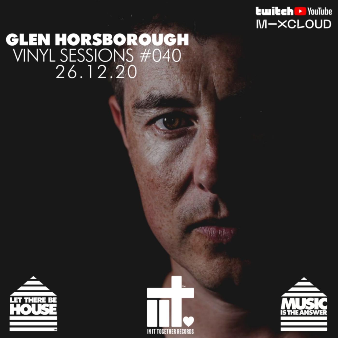 Glen Horsborough Vinyl Sessions #040