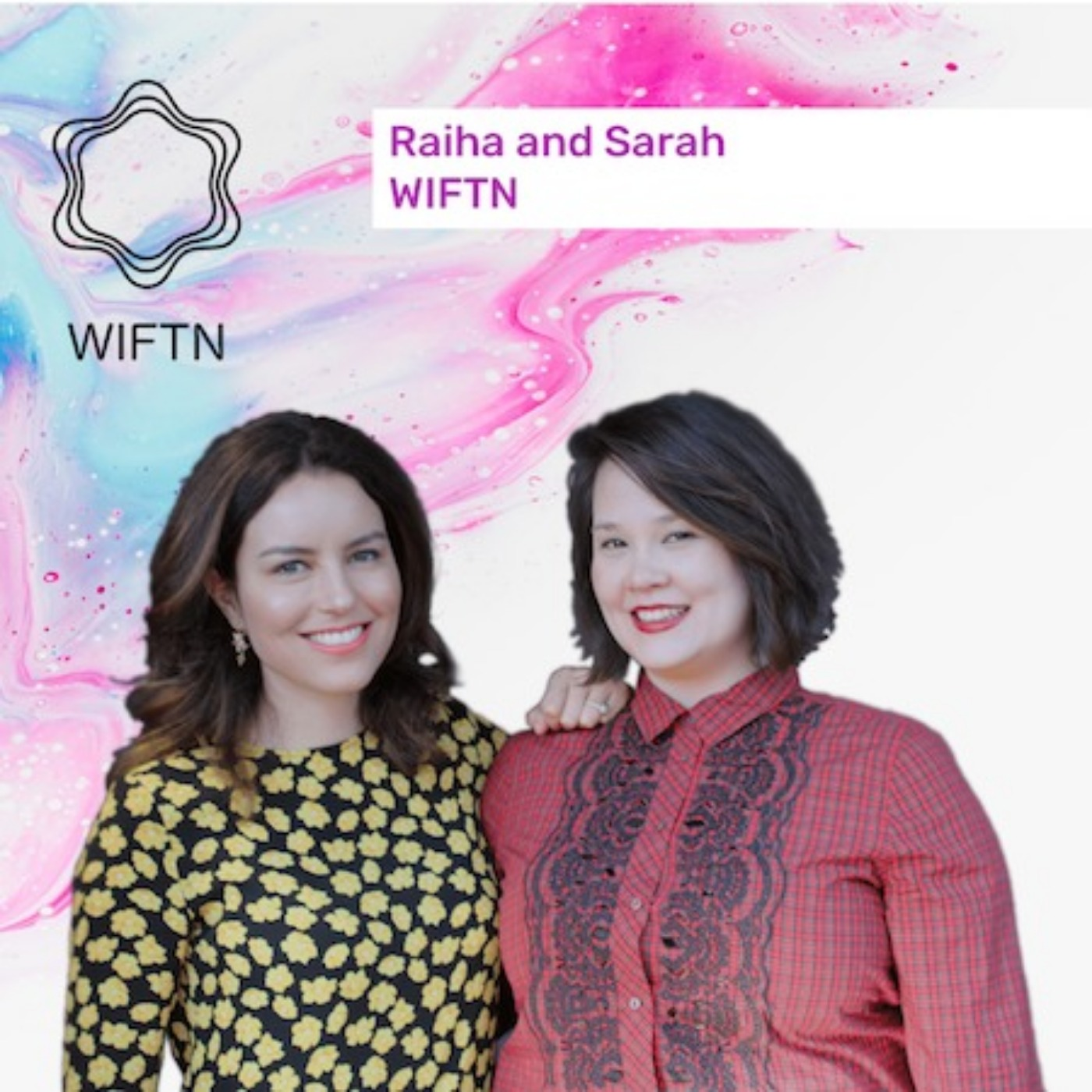 Episode 1: Raiha and Sarah