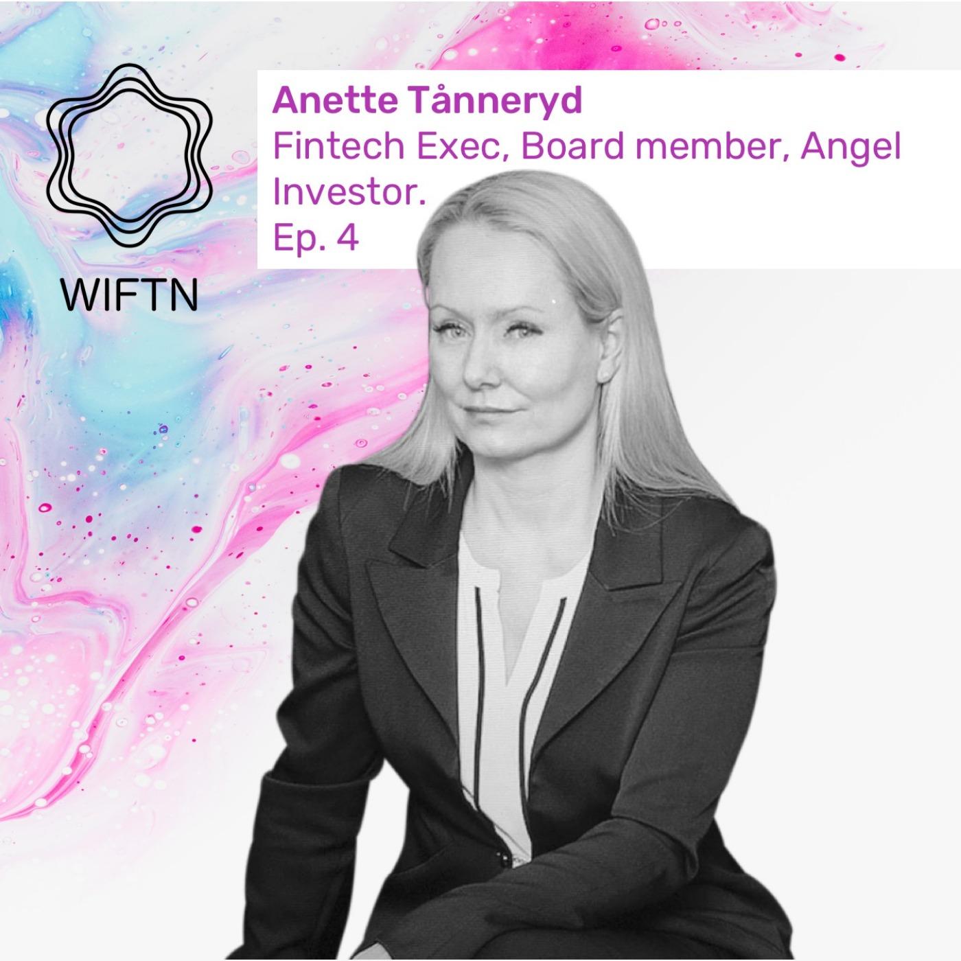 Episode 4: Anette Tånneryd