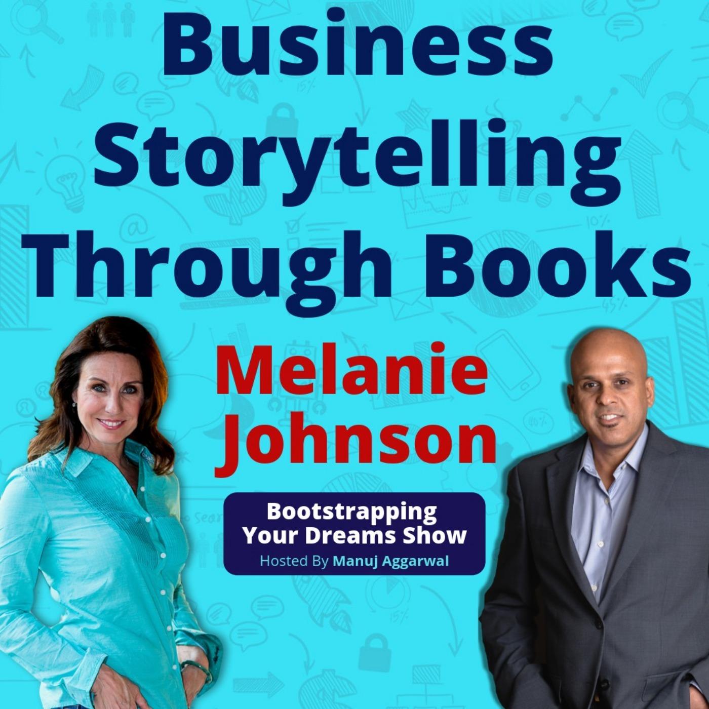 067   Business Storytelling Through Books   Publishing Business   With Melanie Johnson