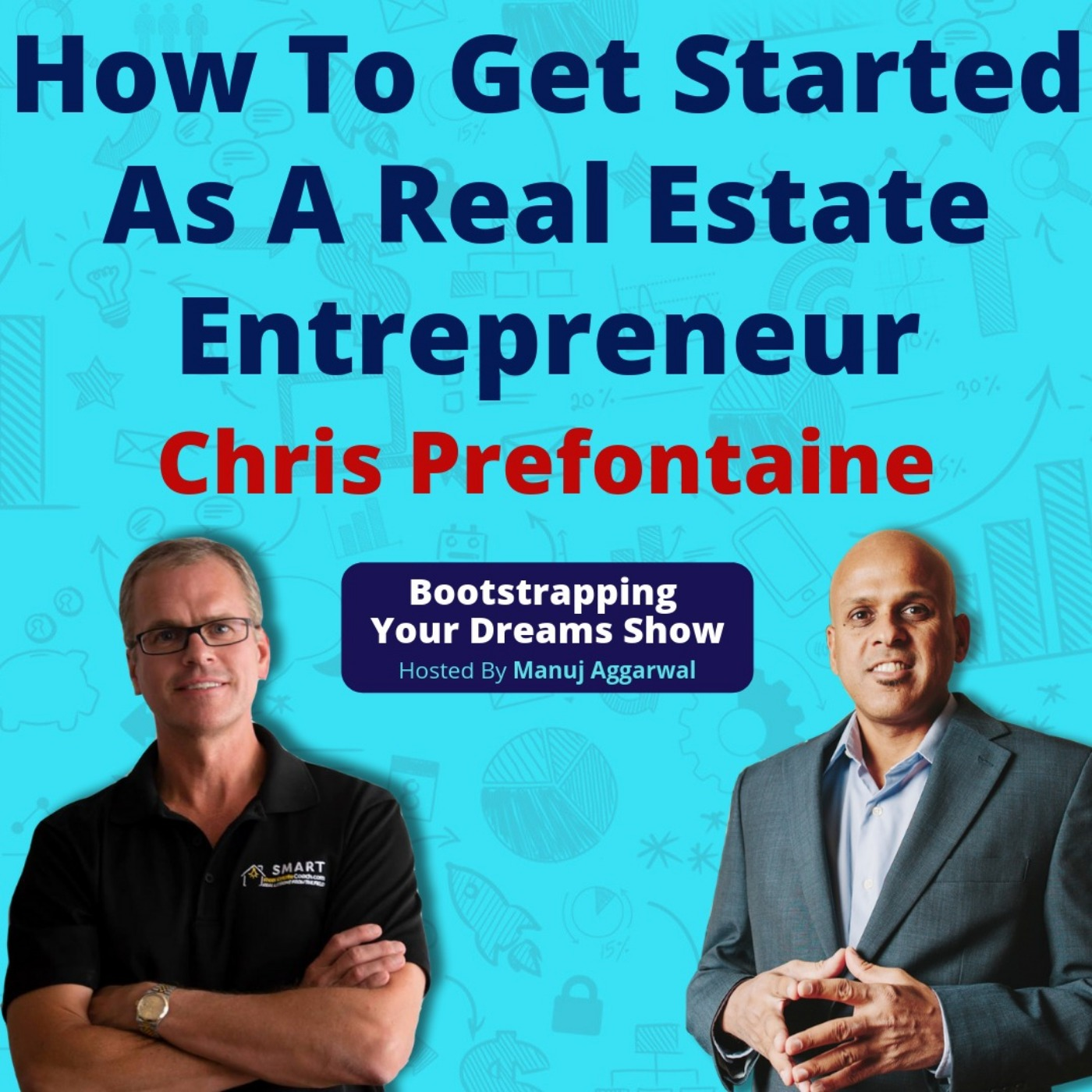 083 | How To Get Started As A Real Estate Entrepreneur | Benefits Of A Family Run Business | Chris Prefontaine