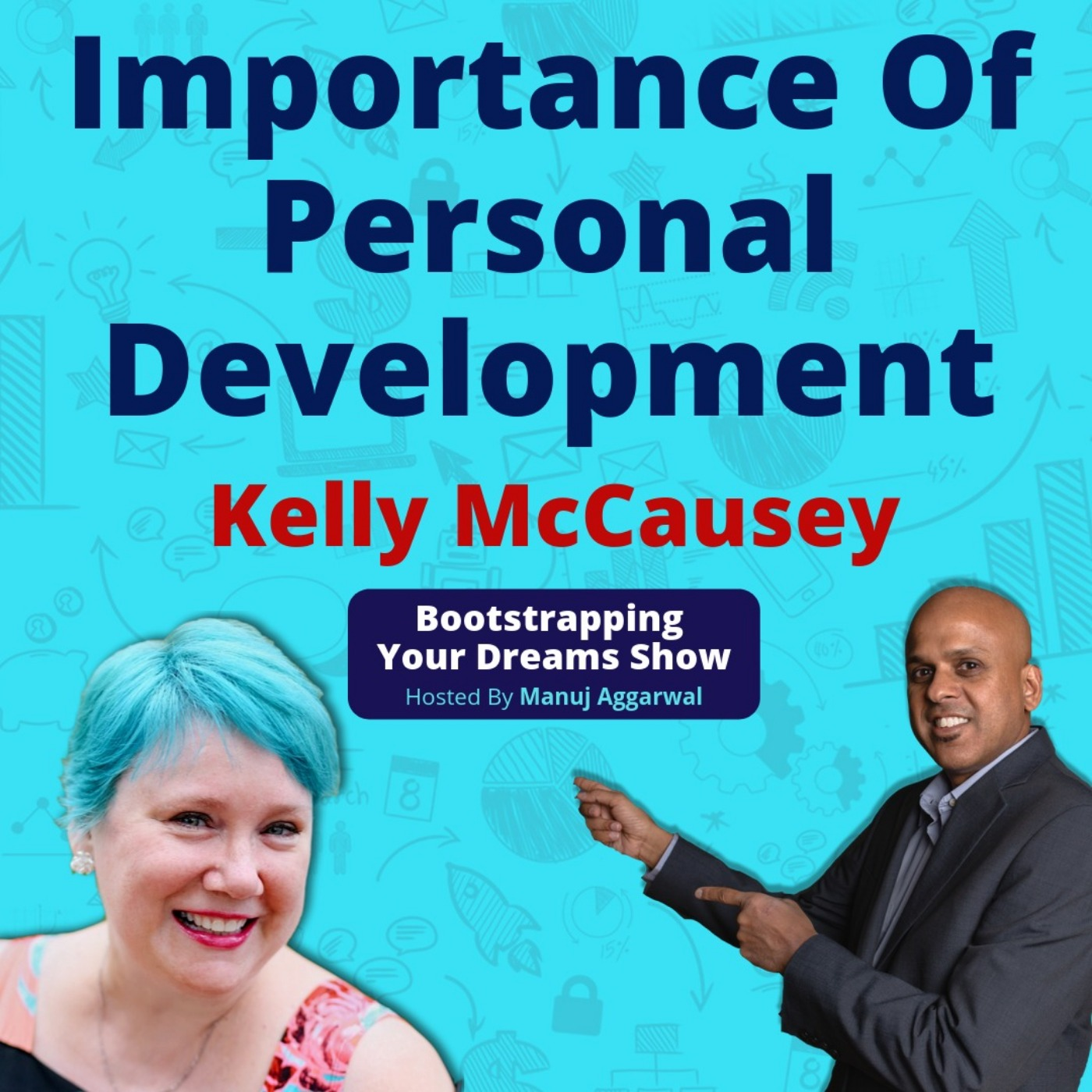 089 | Information Products For Effective Content Marketing | Importance Of Personal Development | Kelly McCausey