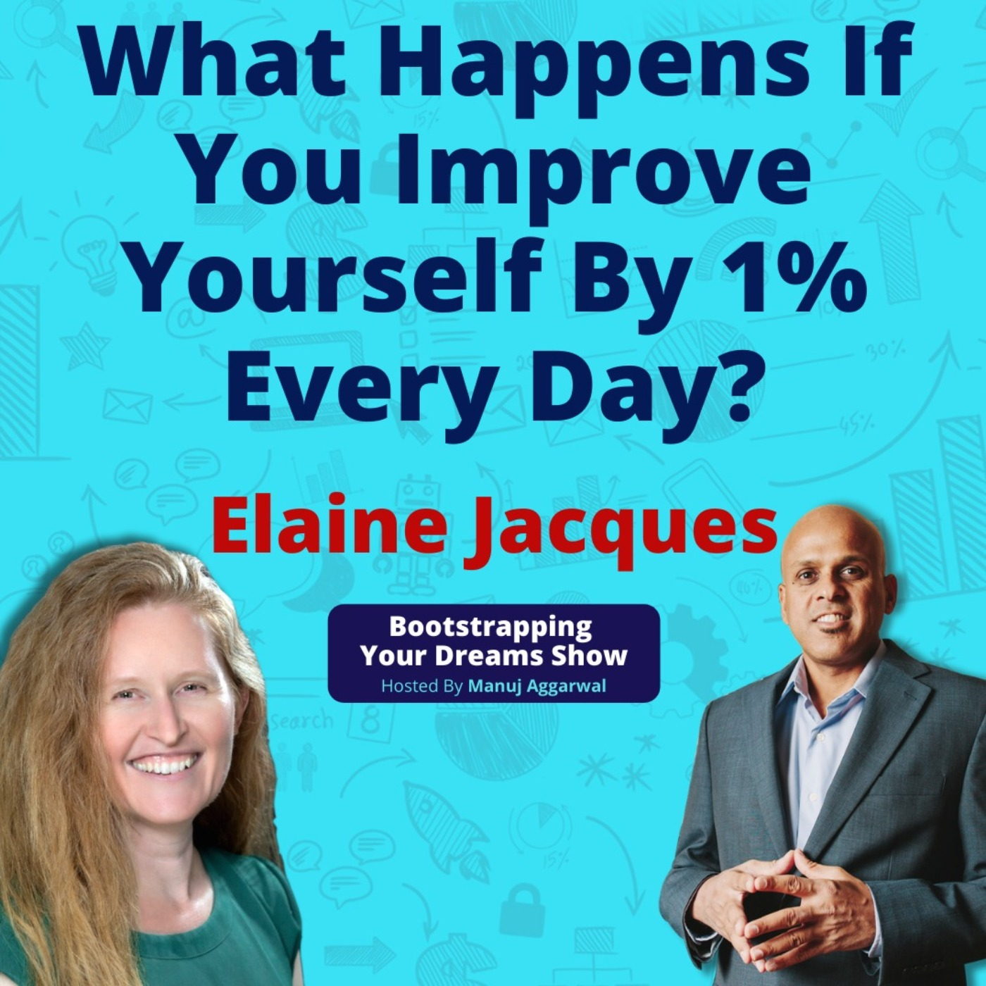 #170 Improve yourself by 1% every day   Crazy simple technique to achieve your goals rapidly   Elaine Jacques