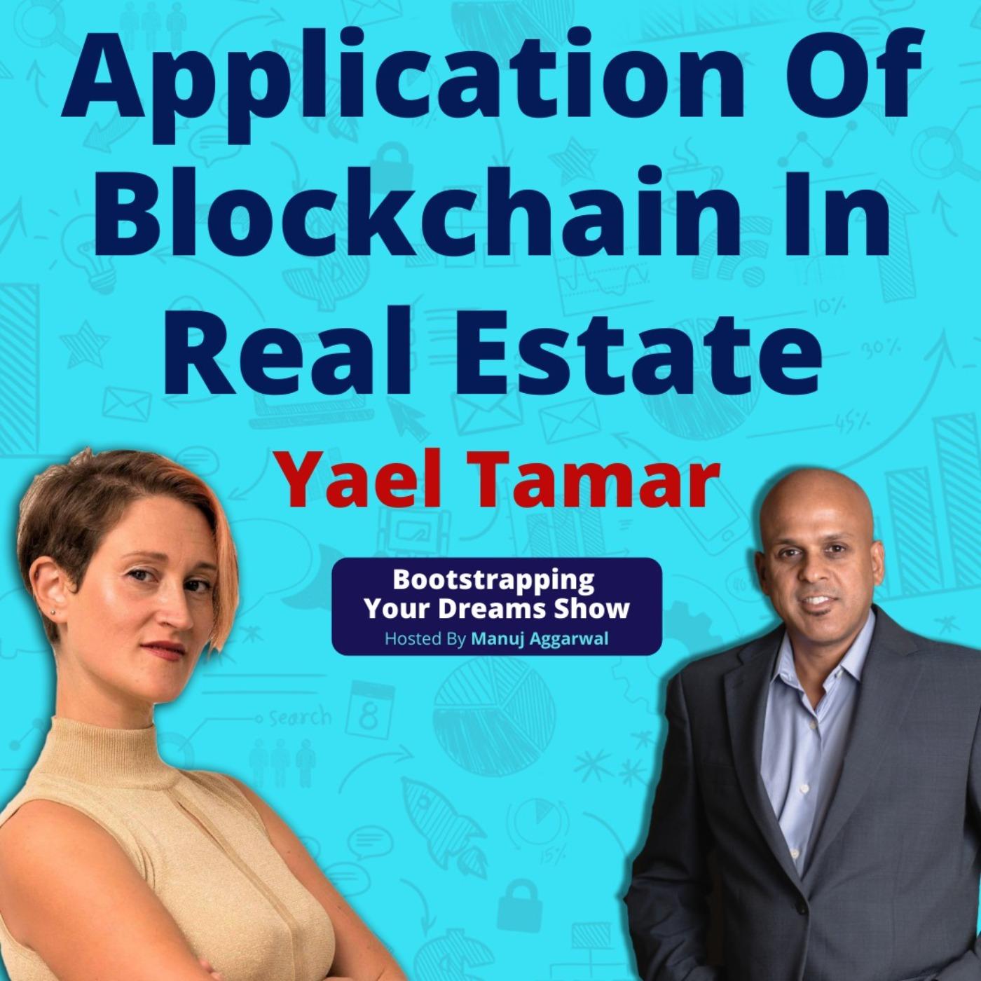 #169 Blockchain Technology   Application of blockchain in real estate   Emerging technologies   Yael Tamar