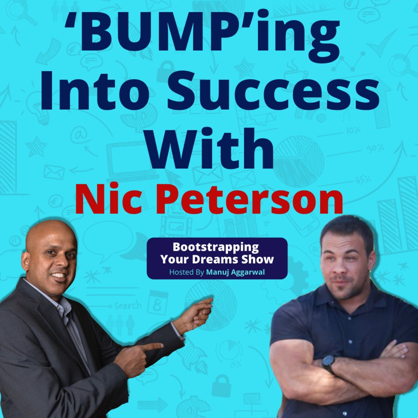 #173 'BUMP'ing Into Success   The Most Valuable Currency   Nic Peterson