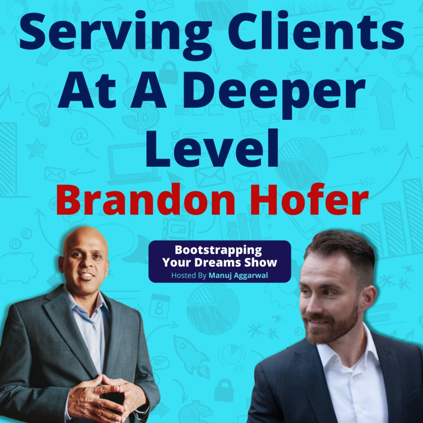 #175 A proven system to grow your business   Serving clients at a deeper level   Brandon Hofer