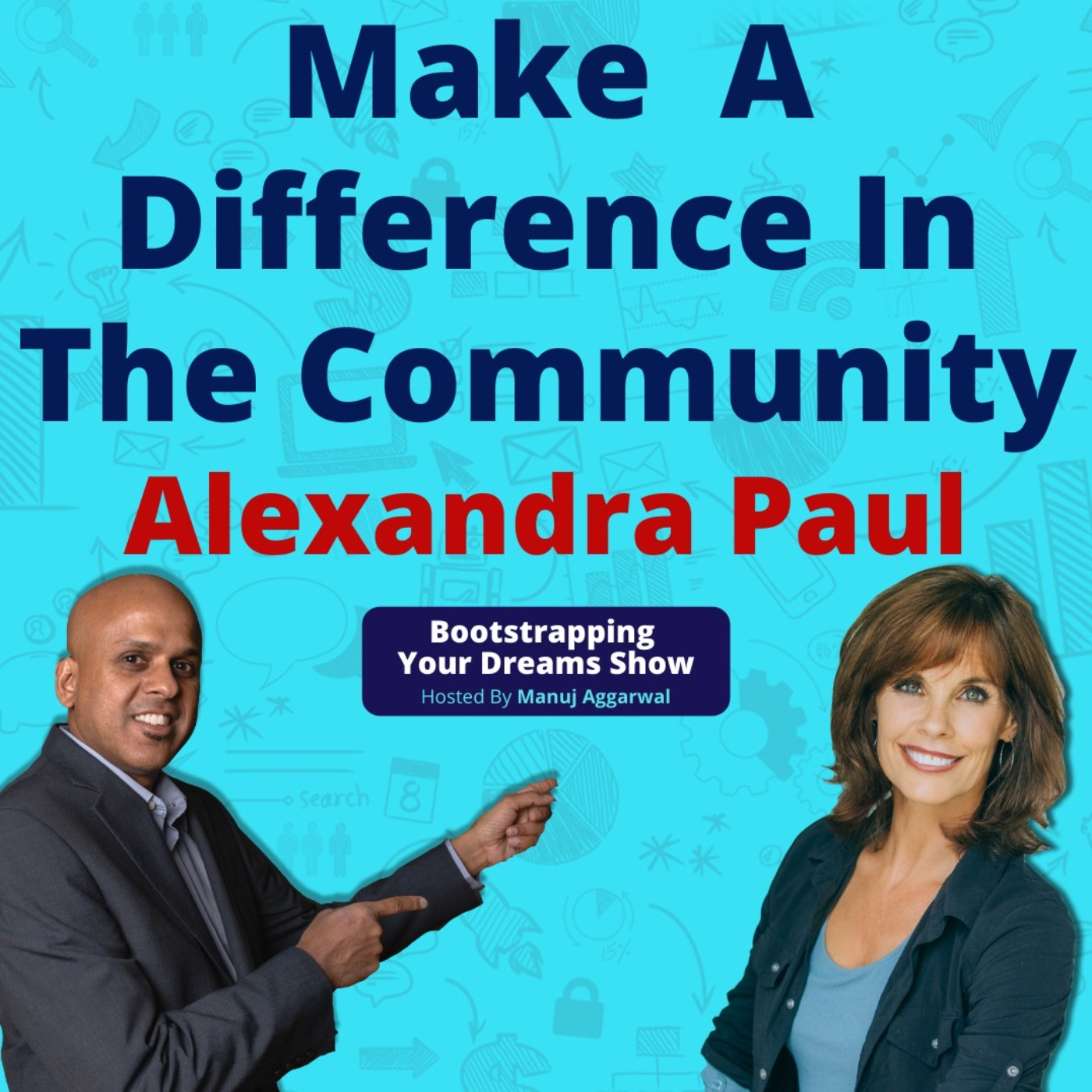 #176 Make a difference in the community   Alexandra Paul