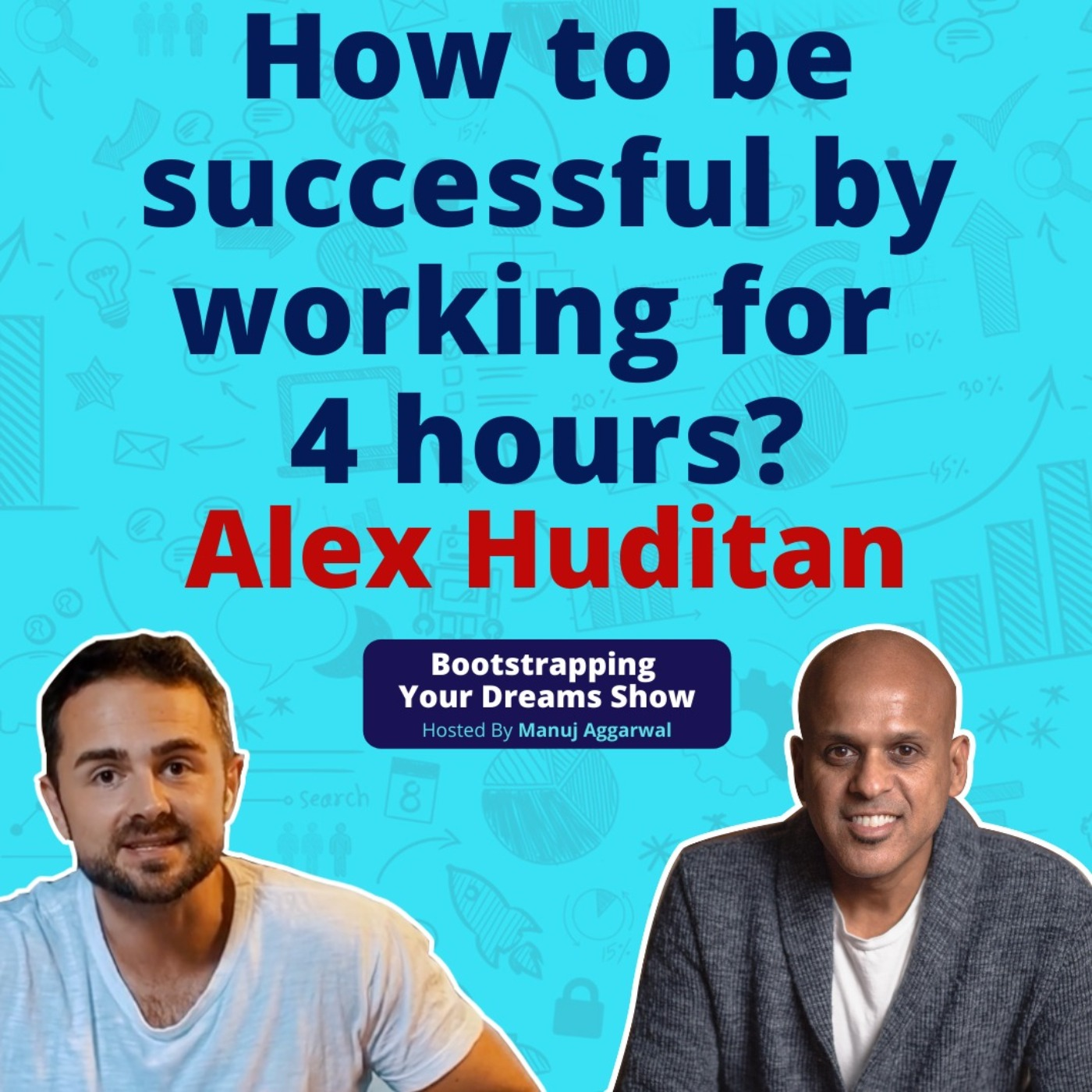 #178 How to Have a Successful Business?  How to be successful by working for 4 hours?   Motivational Success Story  Alex Huditan