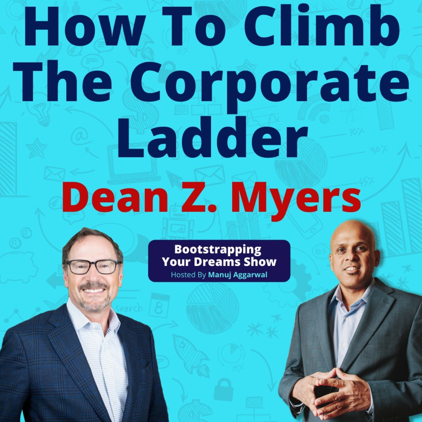 #180 How to climb the corporate ladder?   Tips from a Coca-Cola Executive   Dean Myers