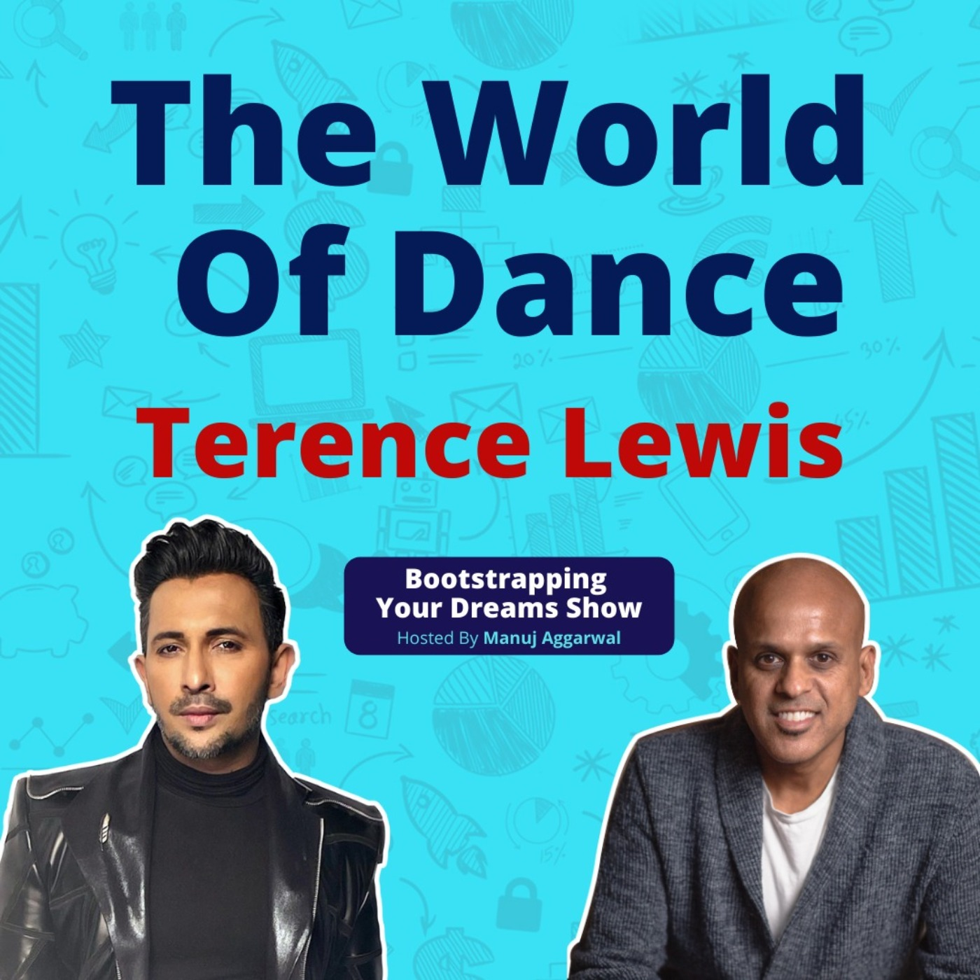 #186 The world of Dance  Terence Lewis