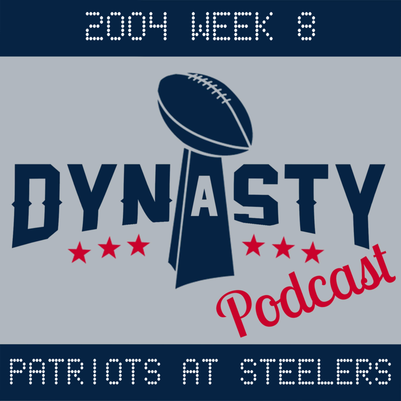 2004 Week 8: Patriots at Steelers