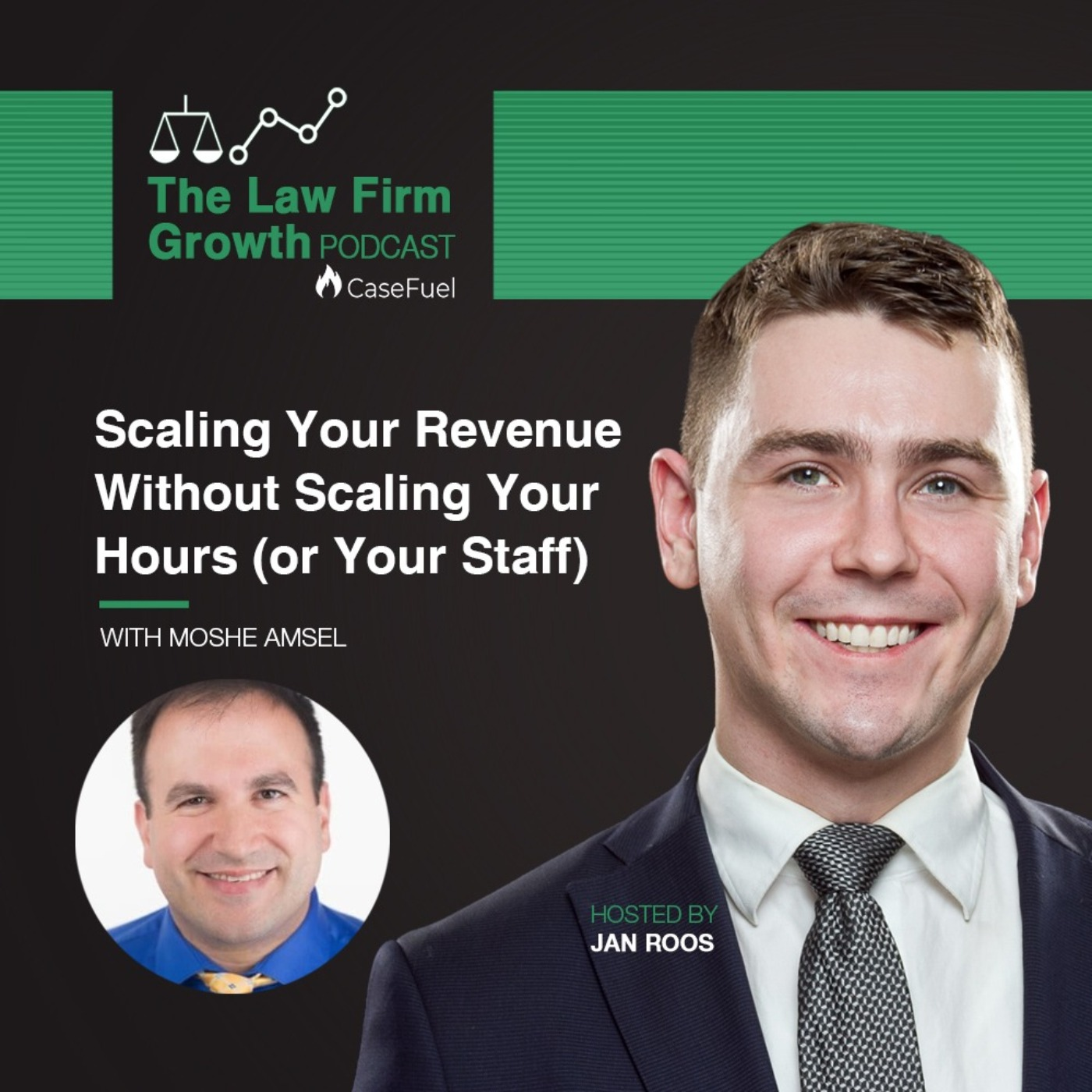Scaling Your Profitability Without Scaling Your Hours (or Your Staff) with Moshe Amsel