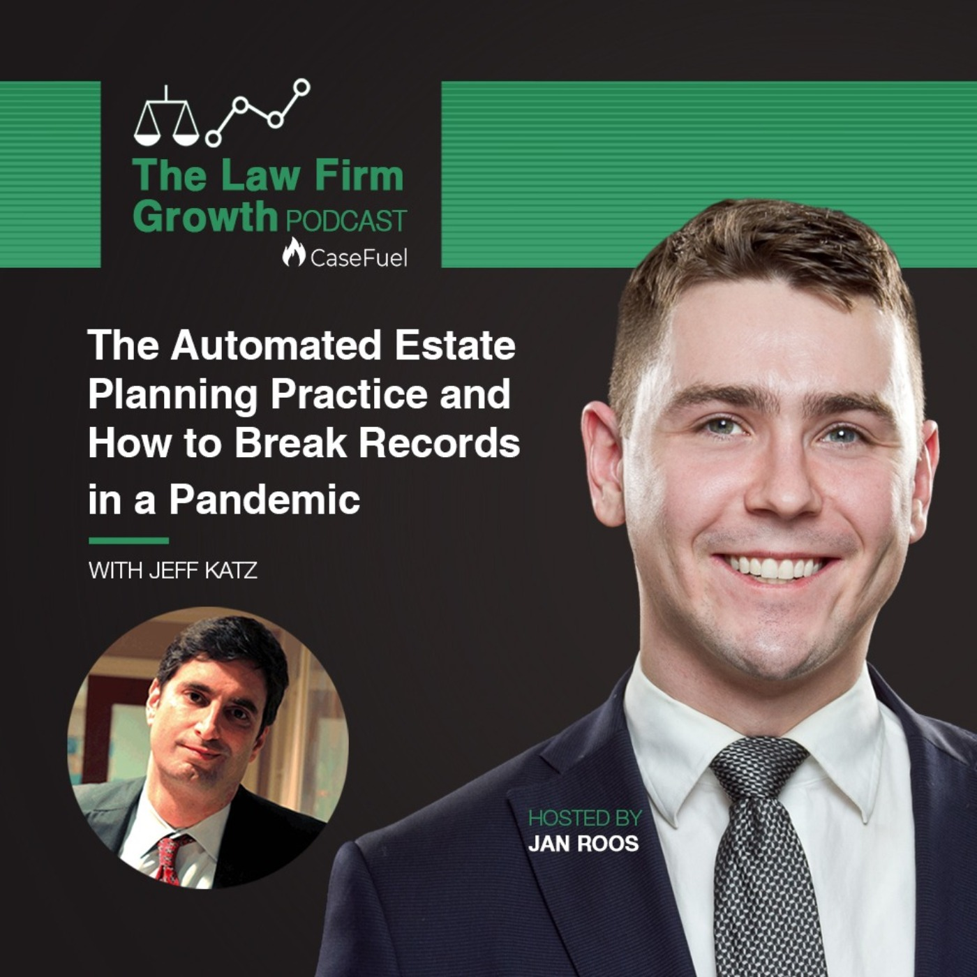 The Automated Estate Planning Practice and How to Break Records in a Pandemic with Jeff Katz