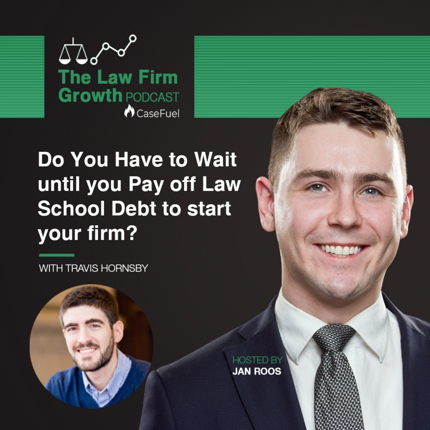 Do You Have to Wait Until You Pay Off Law School Debt to Start Your Firm? With Travis Hornsby