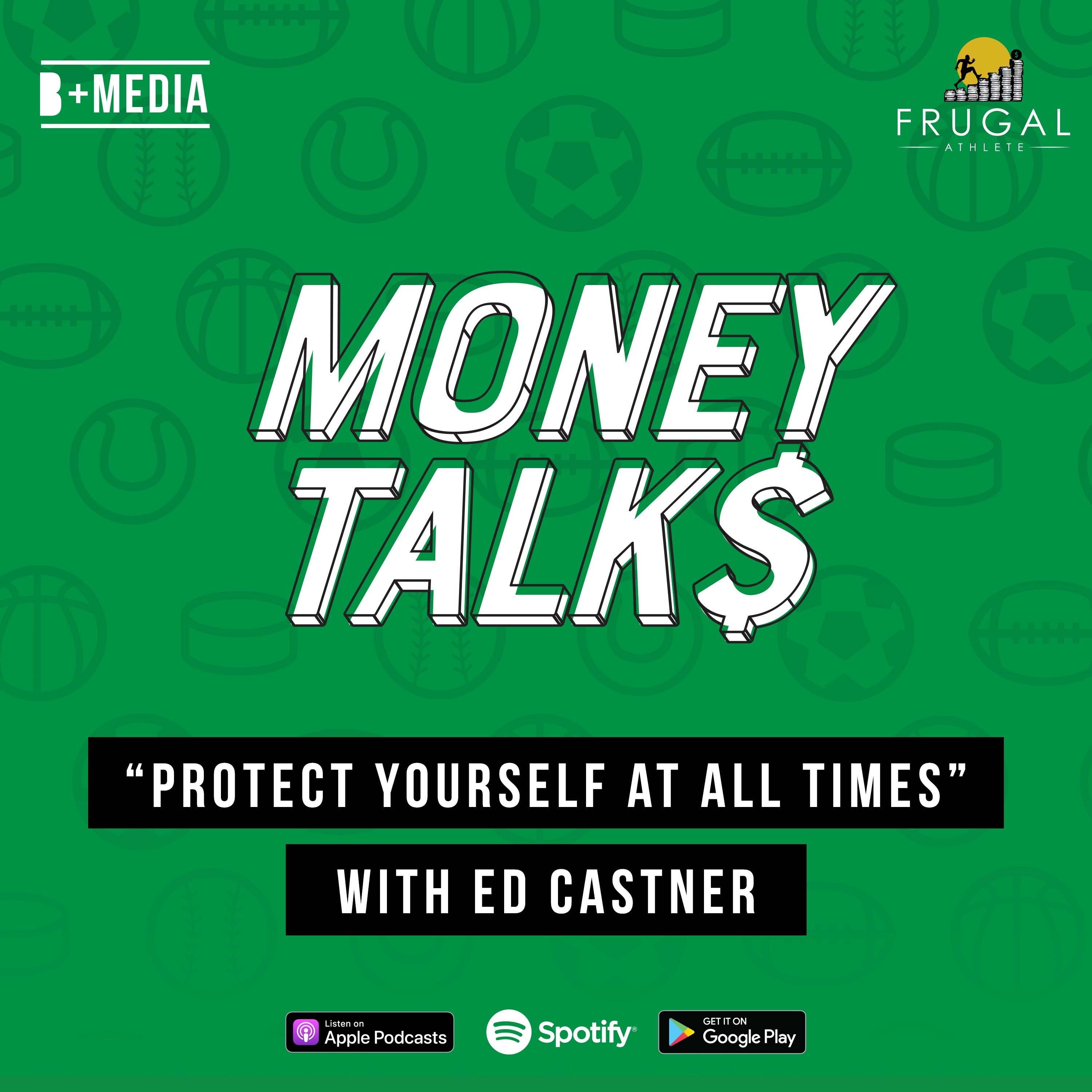 Protect Yourself At All Times with Ed Castner